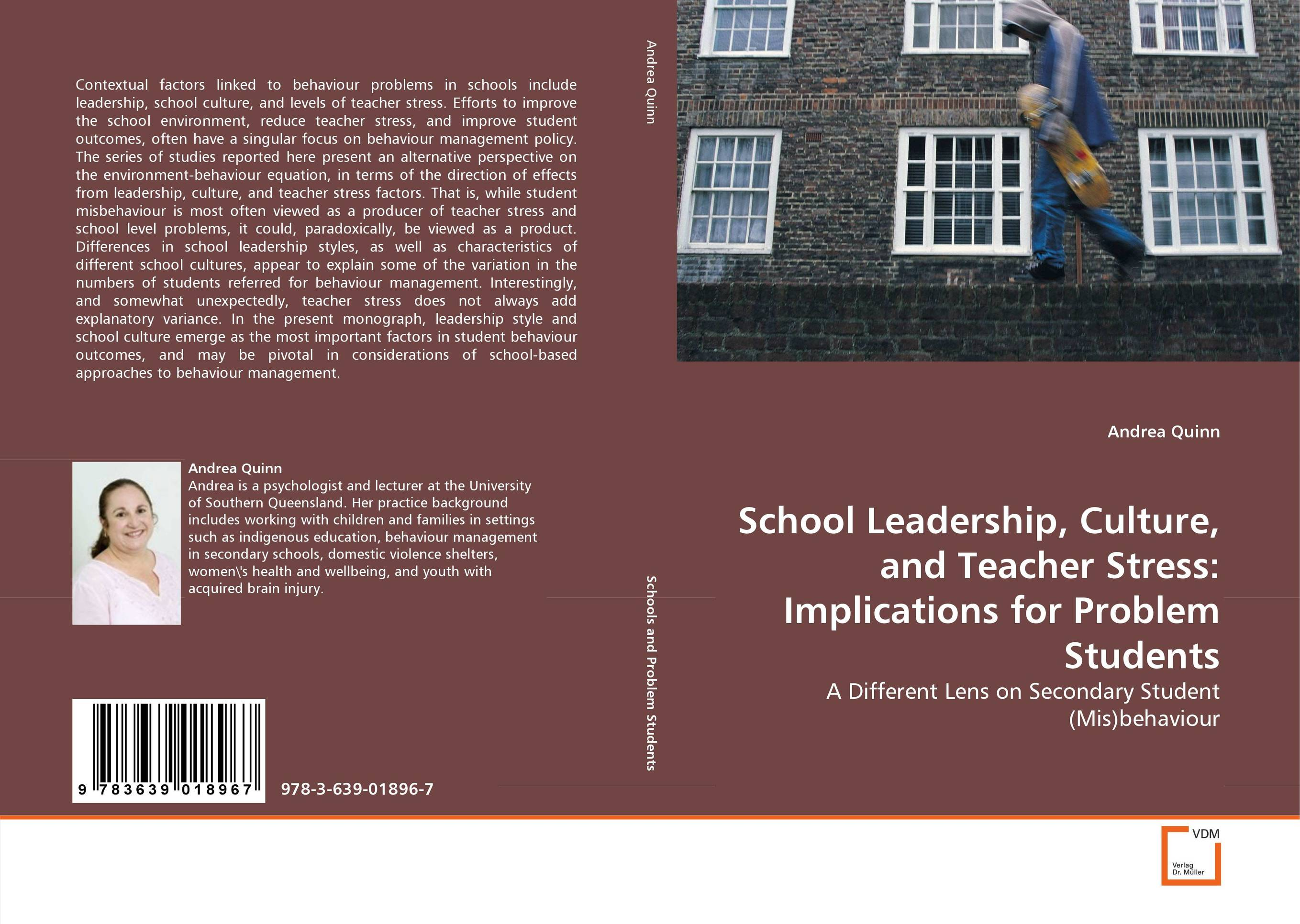 9783639018967 School Leadership, Culture, and Teacher Stress Imblem Students