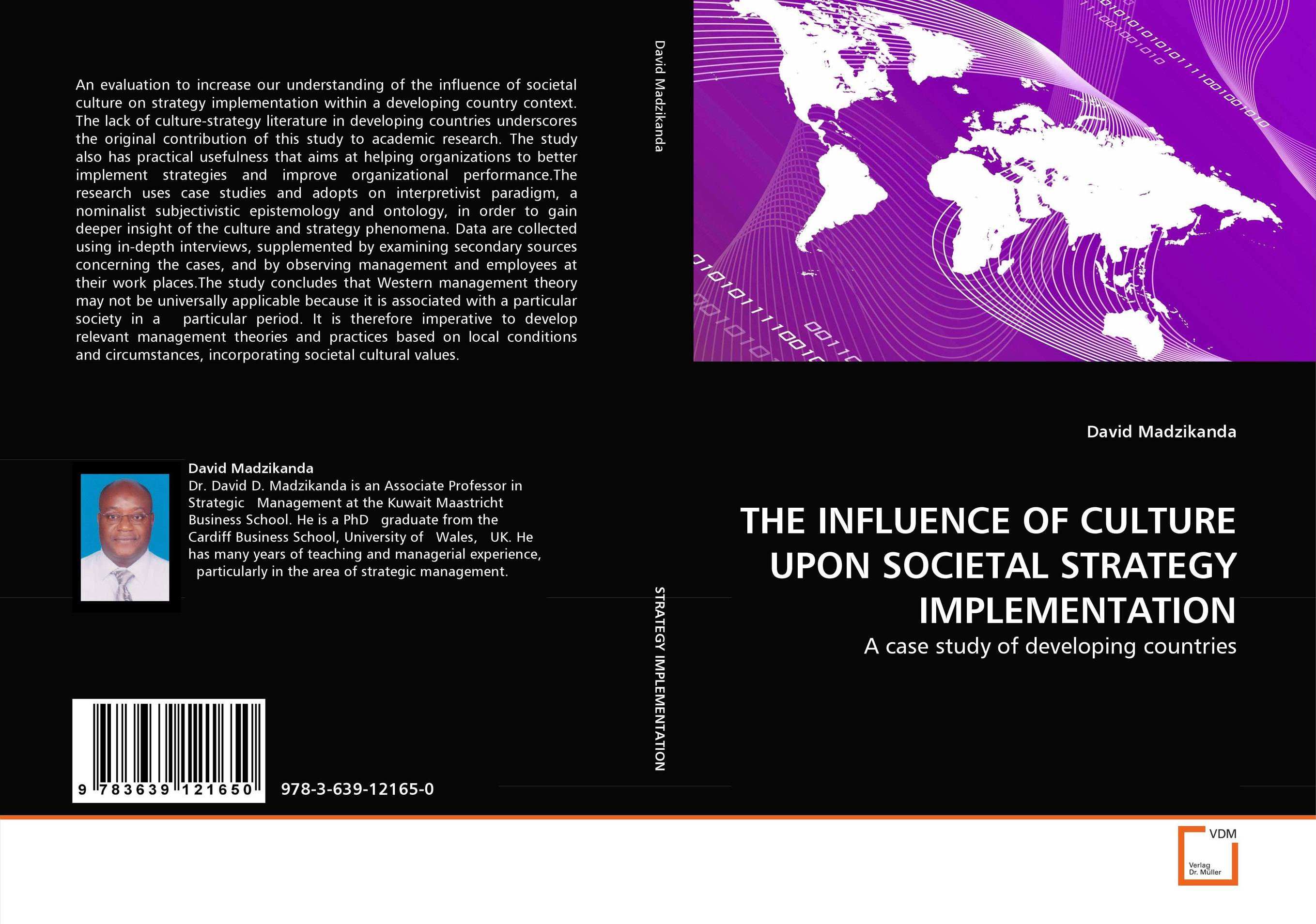 9783639121650 THE INFLUENCE OF CULTURE UPON SOCIETAL STRATEGY IMPLEMENTATION D