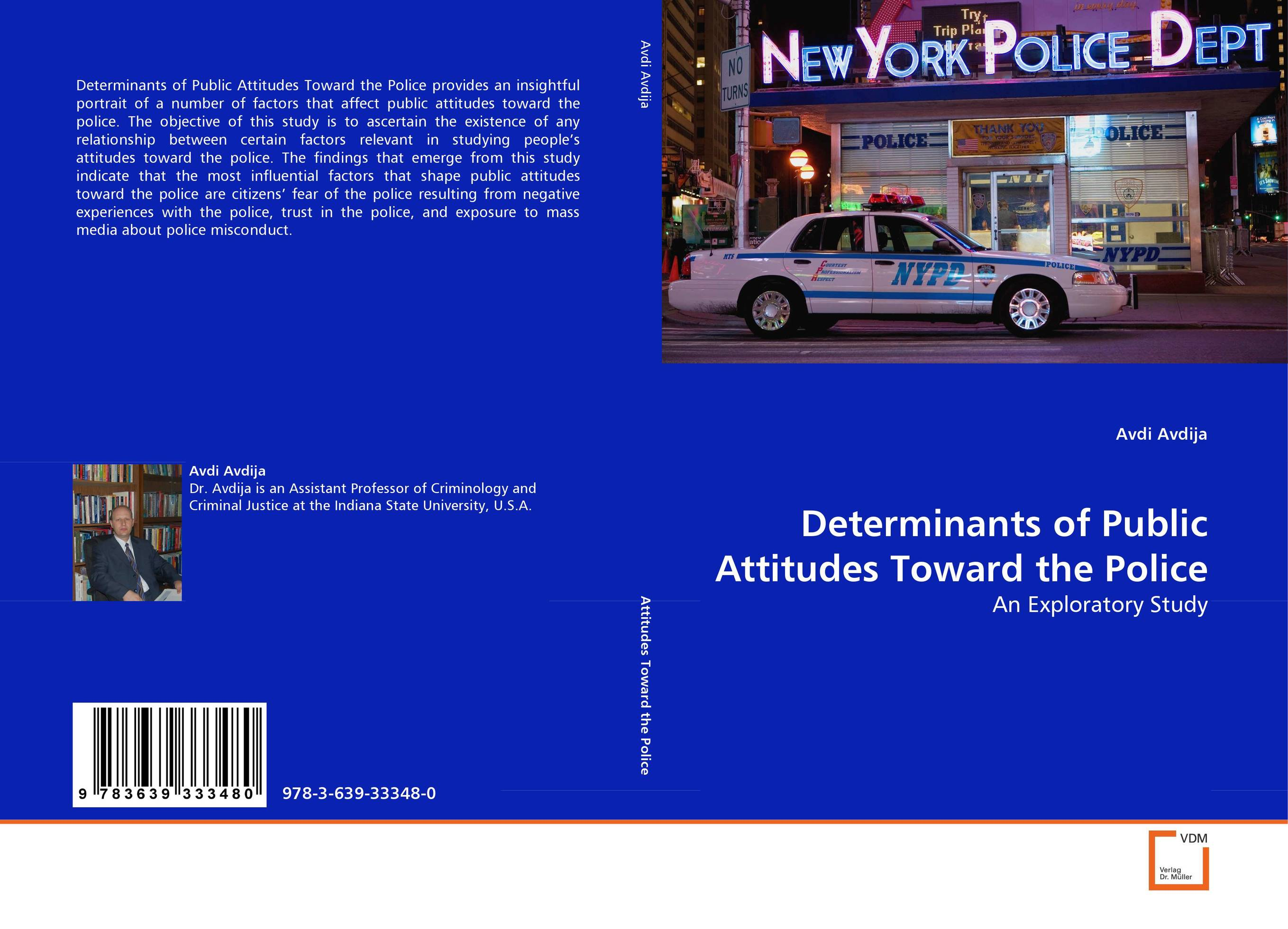 understanding the negative attitude of the public towards police Are likely to have more negative attitudes toward the police the police subculture view of citizens is that: the public was against the police or hated the police.
