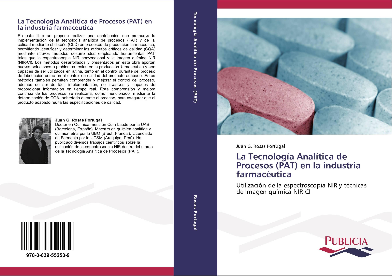 La Tecnología Analítica de Procesos (PAT) en la industria ...