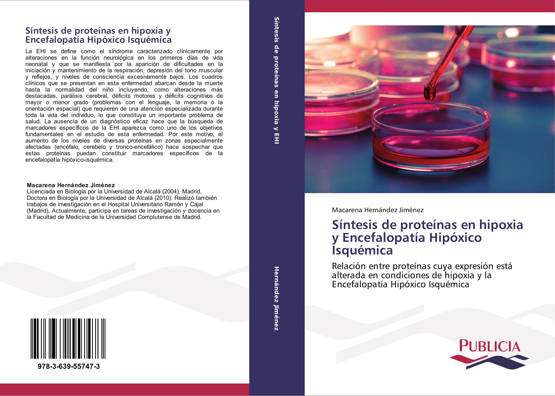 Síntesis de proteínas en hipoxia y Encefalopatía Hipóxico Isquémica
