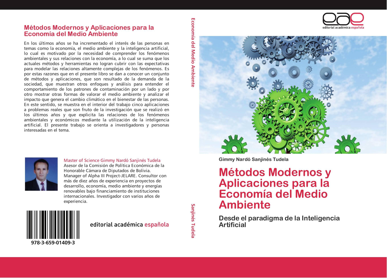Métodos Modernos y Aplicaciones para la Economía del Medio Ambiente