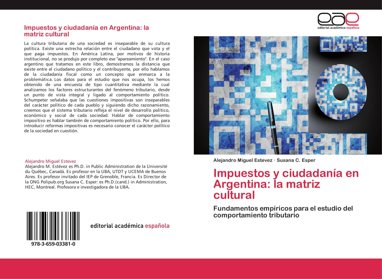 Impuestos y ciudadanía en Argentina: la matriz cultural