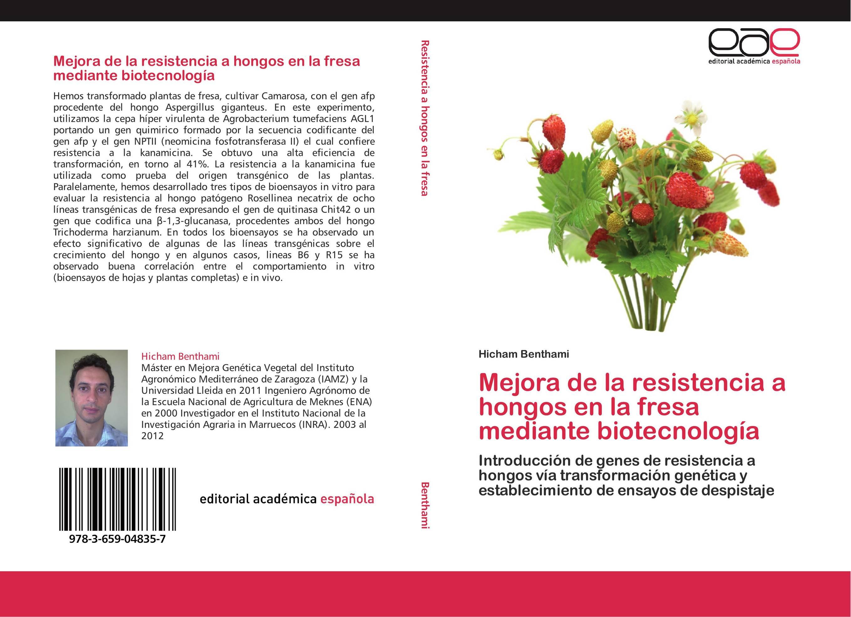 Mejora de la resistencia a hongos en la fresa mediante biotecnología ...