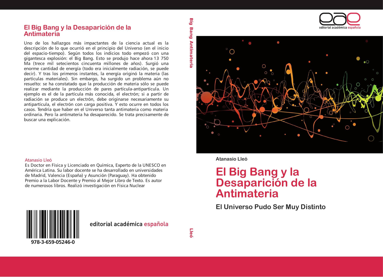 El Big Bang y la Desaparición de la Antimateria