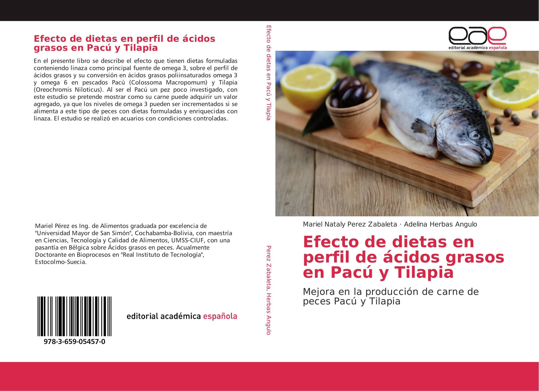 Efecto de dietas en perfil de ácidos grasos en Pacú y Tilapia ...
