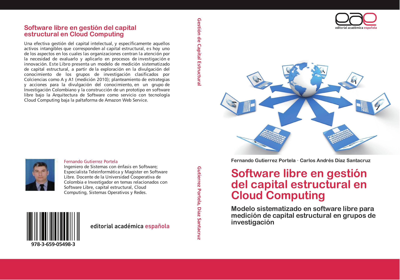 Software libre en gestión del capital estructural en Cloud Computing ...