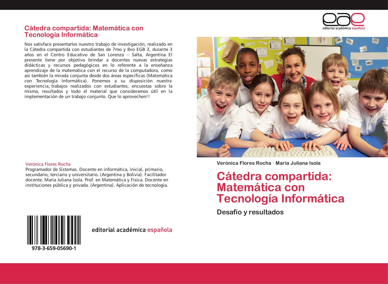 Cátedra compartida: Matemática con Tecnología Informática