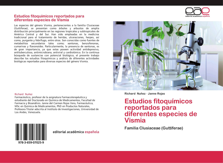 Estudios fitoquímicos reportados para diferentes especies de Vismia