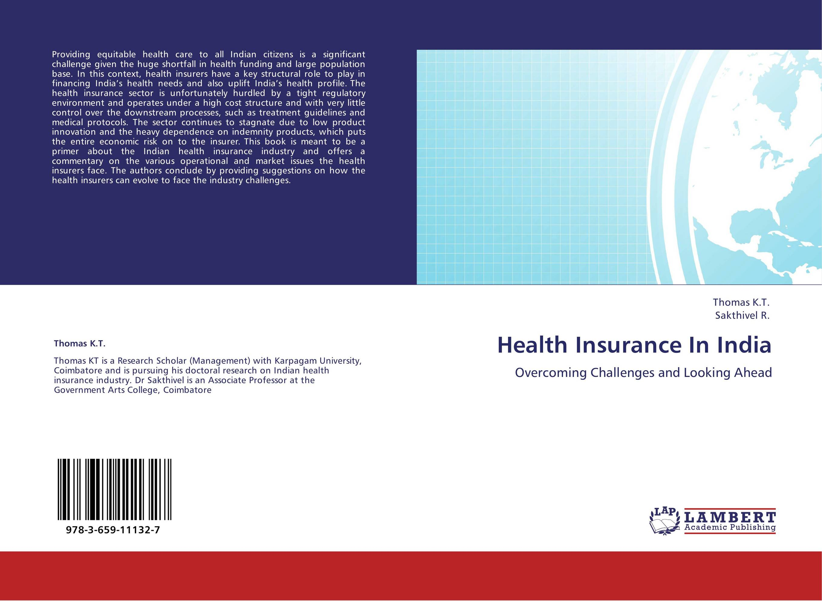health insurance sector in india current The indian insurance industry: at the crossroads of development the industry is on its way to development and a number of factors govern that growth focus on financial inclusion: the approach to insurance must be in sync with the evolving times the mission of the insurance sector in india.