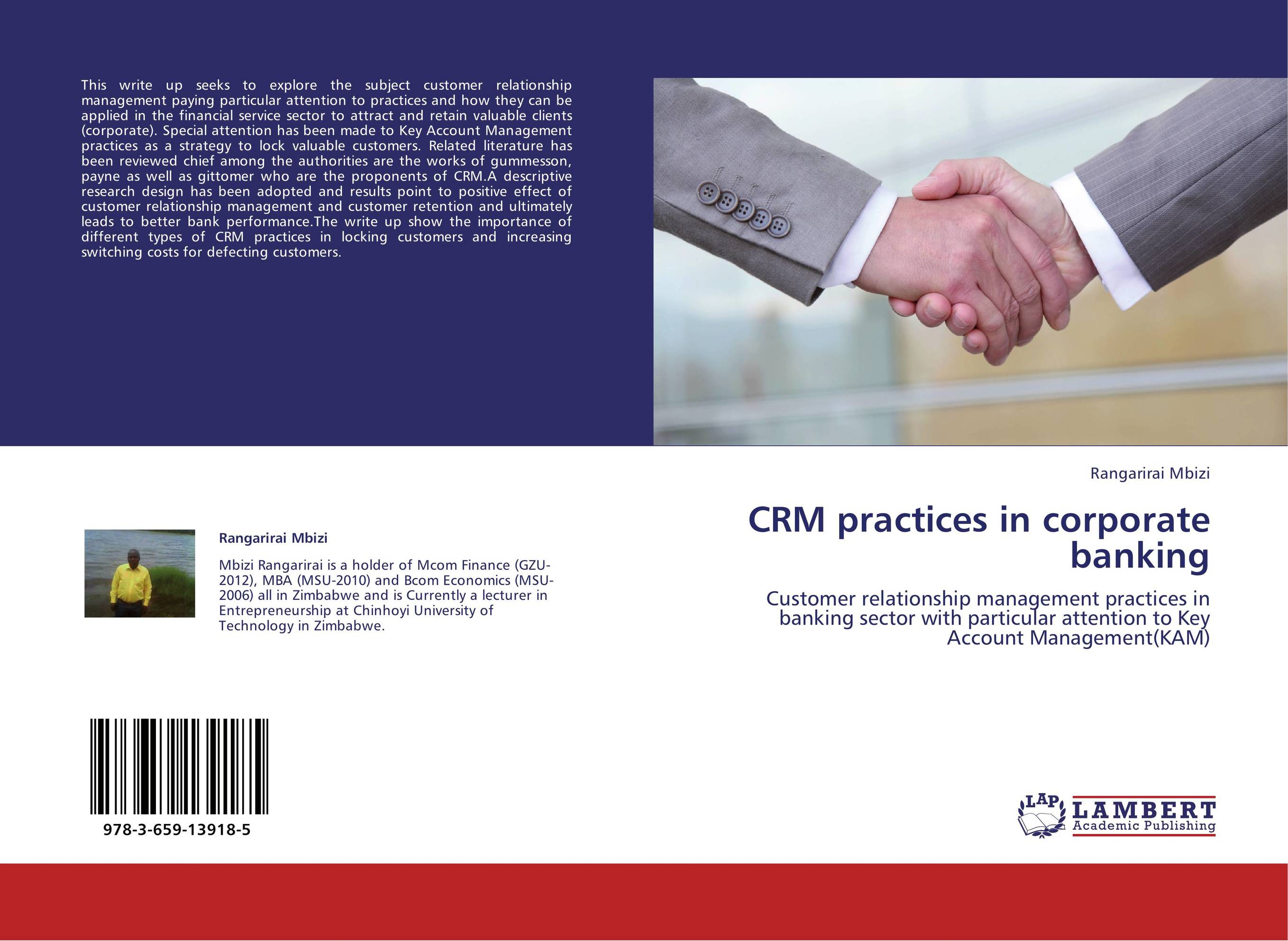 customer relationship management in banking Customer relationship management in banking sector: a comparative study of sbi and other nationalised commercial banks in india sanjay kanti das head,.