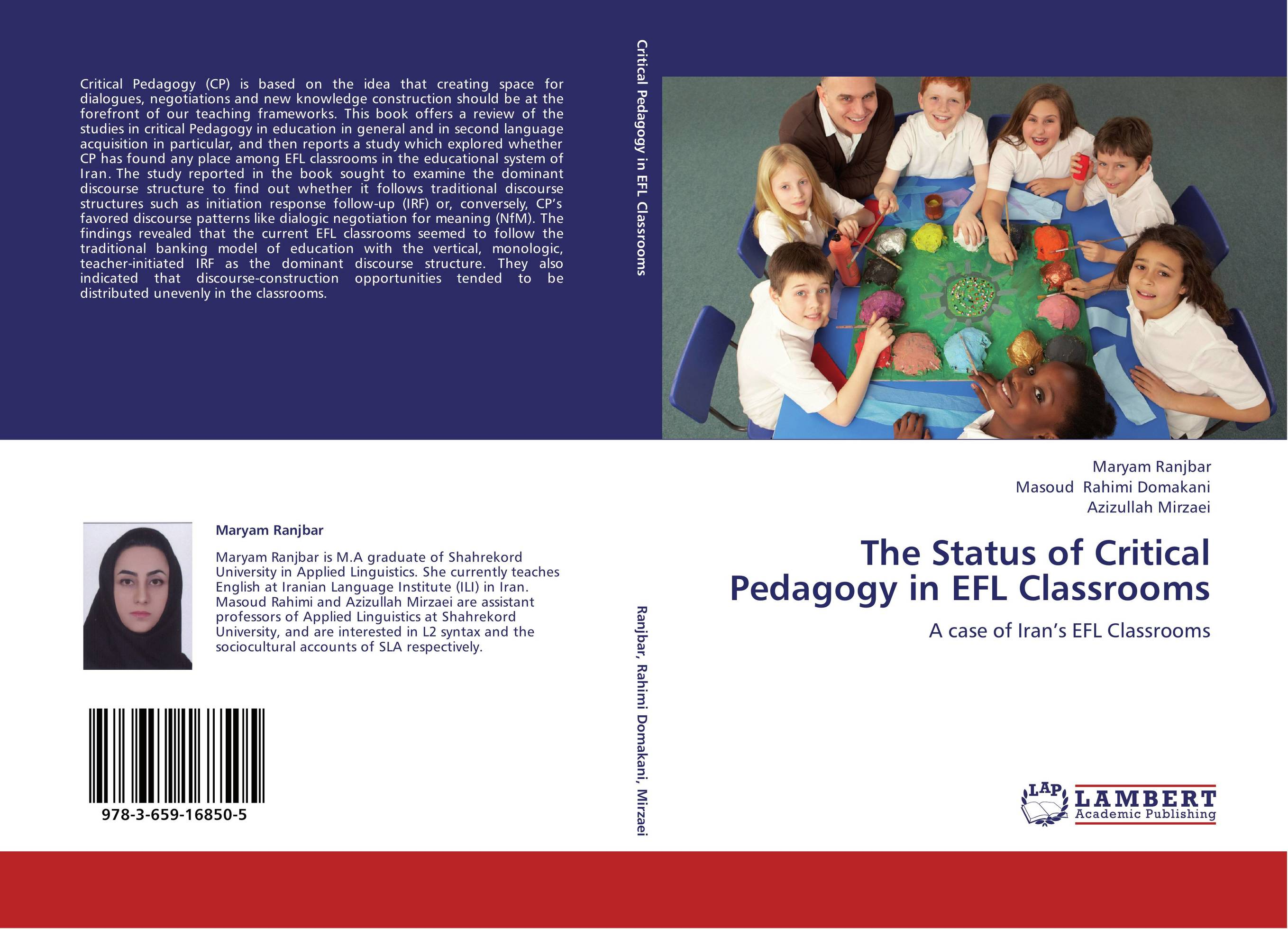 9783659168505 The Status of Critical Pedagogy in EFL Classrooms Maryam Ranjbar