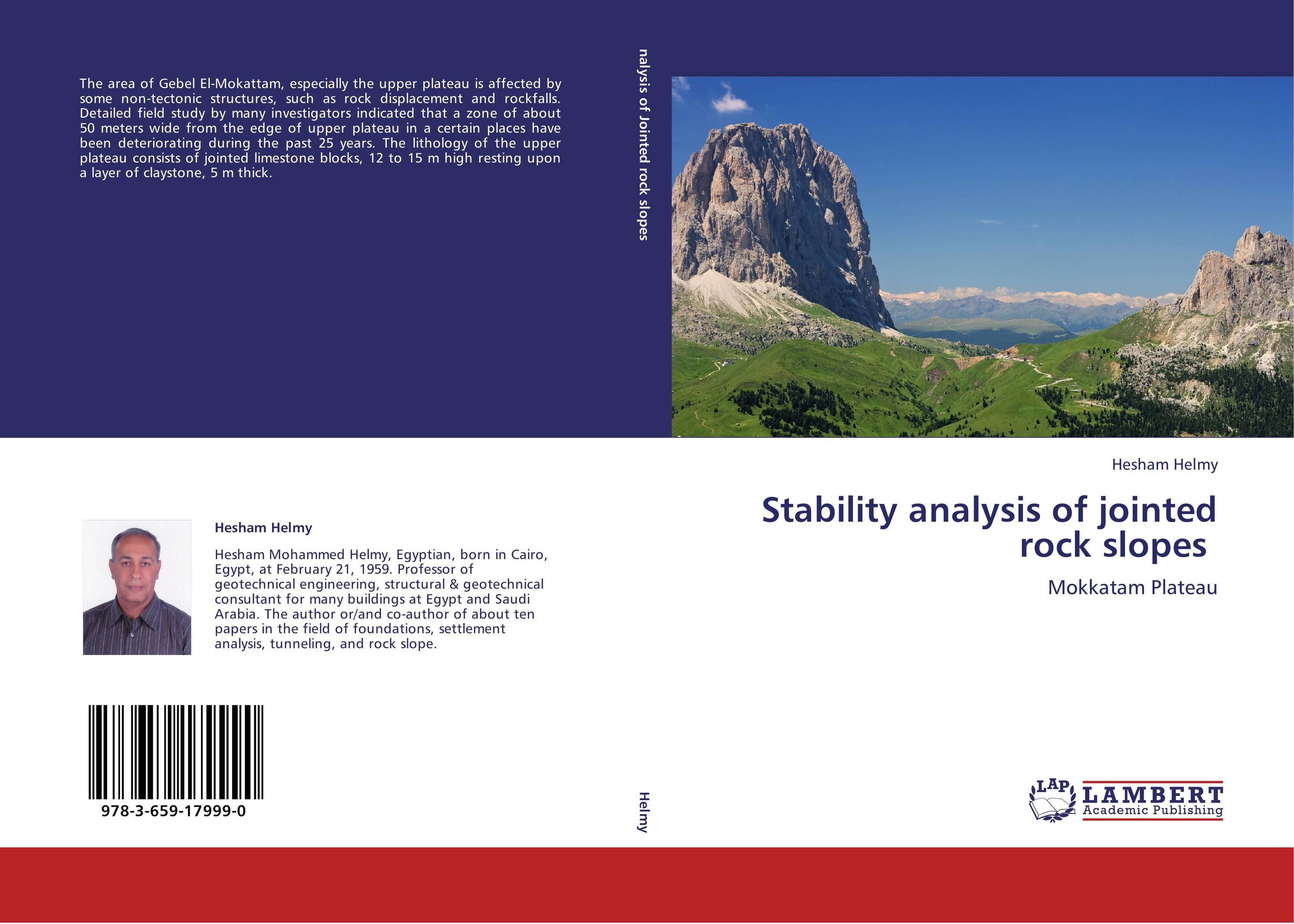 The slope stability analysis in geotechnical engineering biology