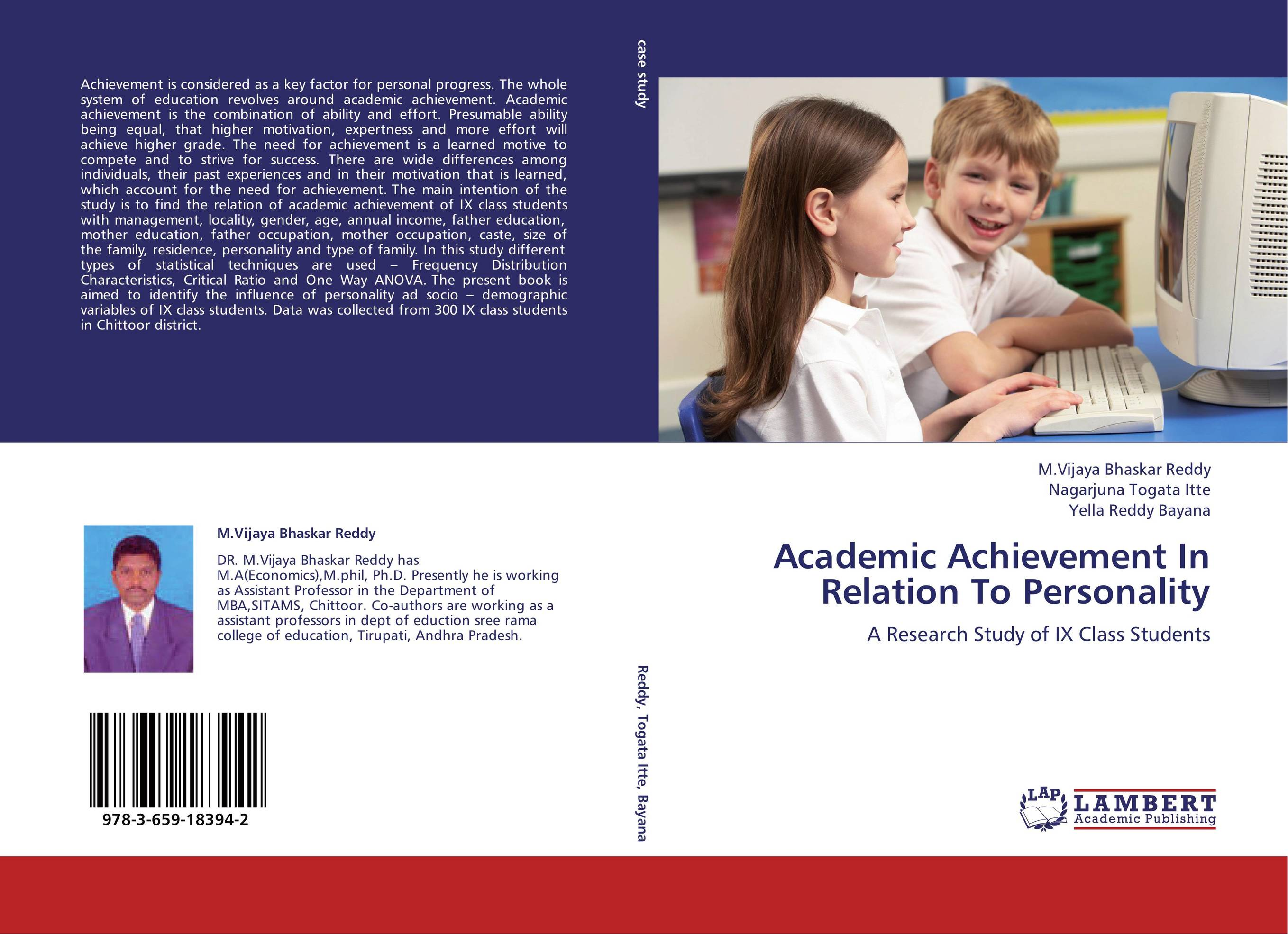 personality and academic achievement education essay 1 numerous studies have shown relations between big five personality variables and achievement, both in workforce and academic contexts openness.