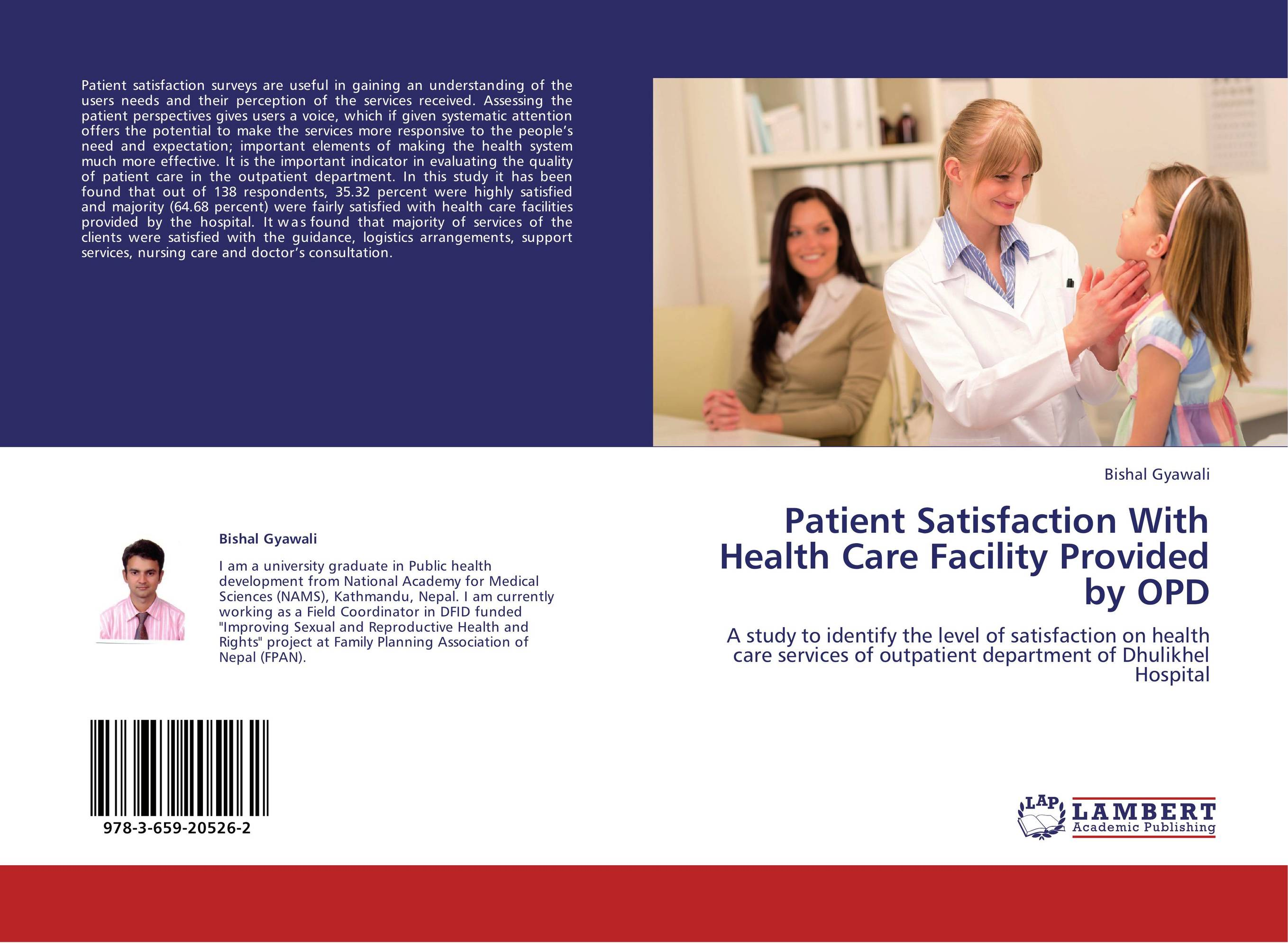patients satisfaction with services at health Patient satisfaction surveys are conducted to evaluate and improve the quality of health care services a patient satisfaction survey was conducted in the department of ophthalmology, nepal medical college teaching hospital.
