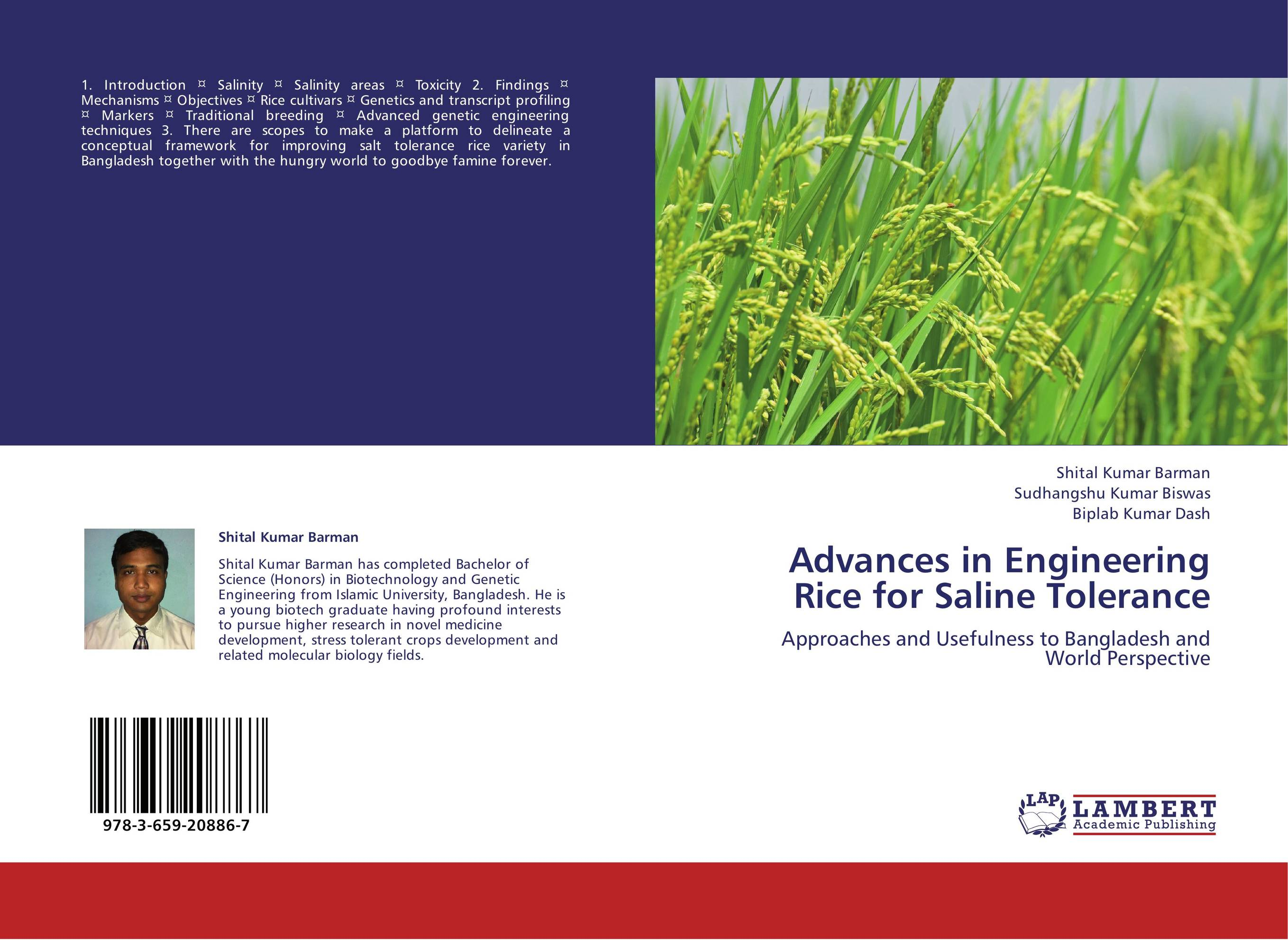 improving salinity tolerance in rice using Rice is a salinity sensitive crop, but the level of salinity tolerance varies in different varieties of rice [10] the extent of salinity varies depending upon the plant growth stage in most of the cultivars, more damage is done at germination and early growth stages [11], indicating that salinity has negative effect on plant early growth stages.