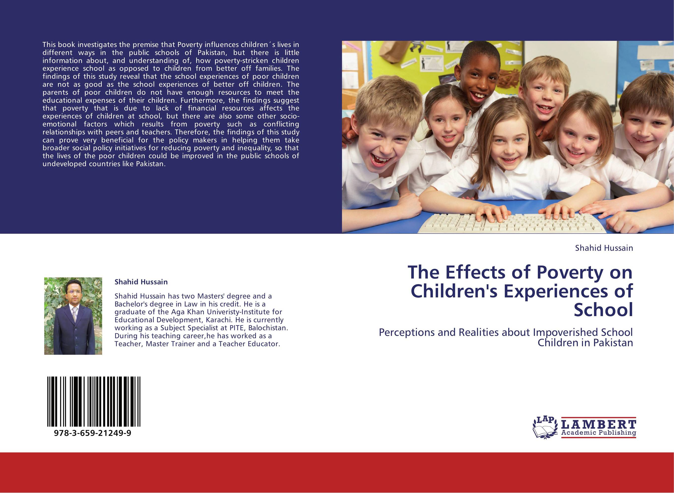 how poverty impacts children Poverty, family stress & parenting 2 overall there could be following three impacts of poverty on parents and children (mcclelland, 2000): 1.