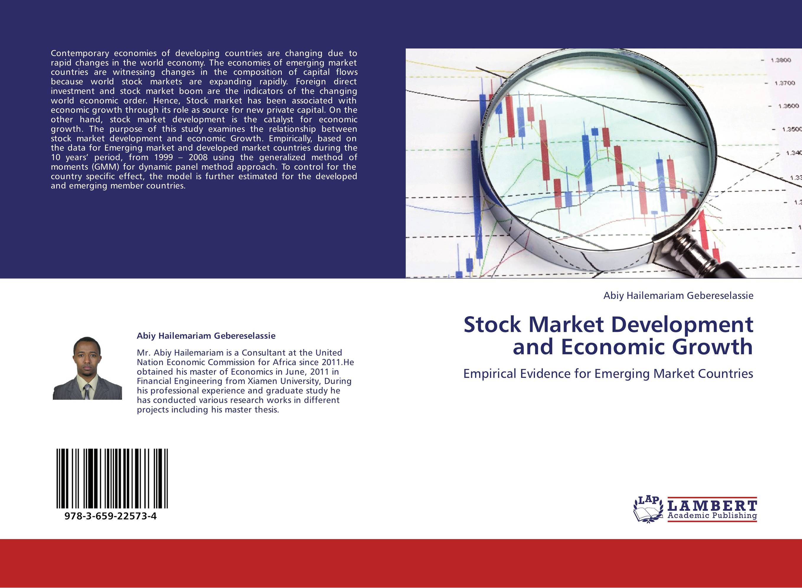 stock market and economic growth an And economic growth in belgium, especially in the period of rapid industrialization the legal liberalization of the stock market in 1867-1873 increased the importance of the stock market.