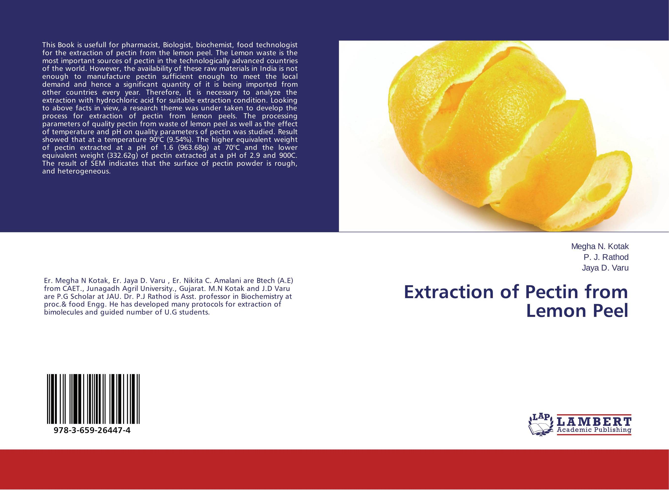 the extraction of pectin from orange Orange peels followed by the time of extraction and the ph values of the acidic solution used for the extraction of pectin the orange peels are sun dried till their moisture content is negligible.