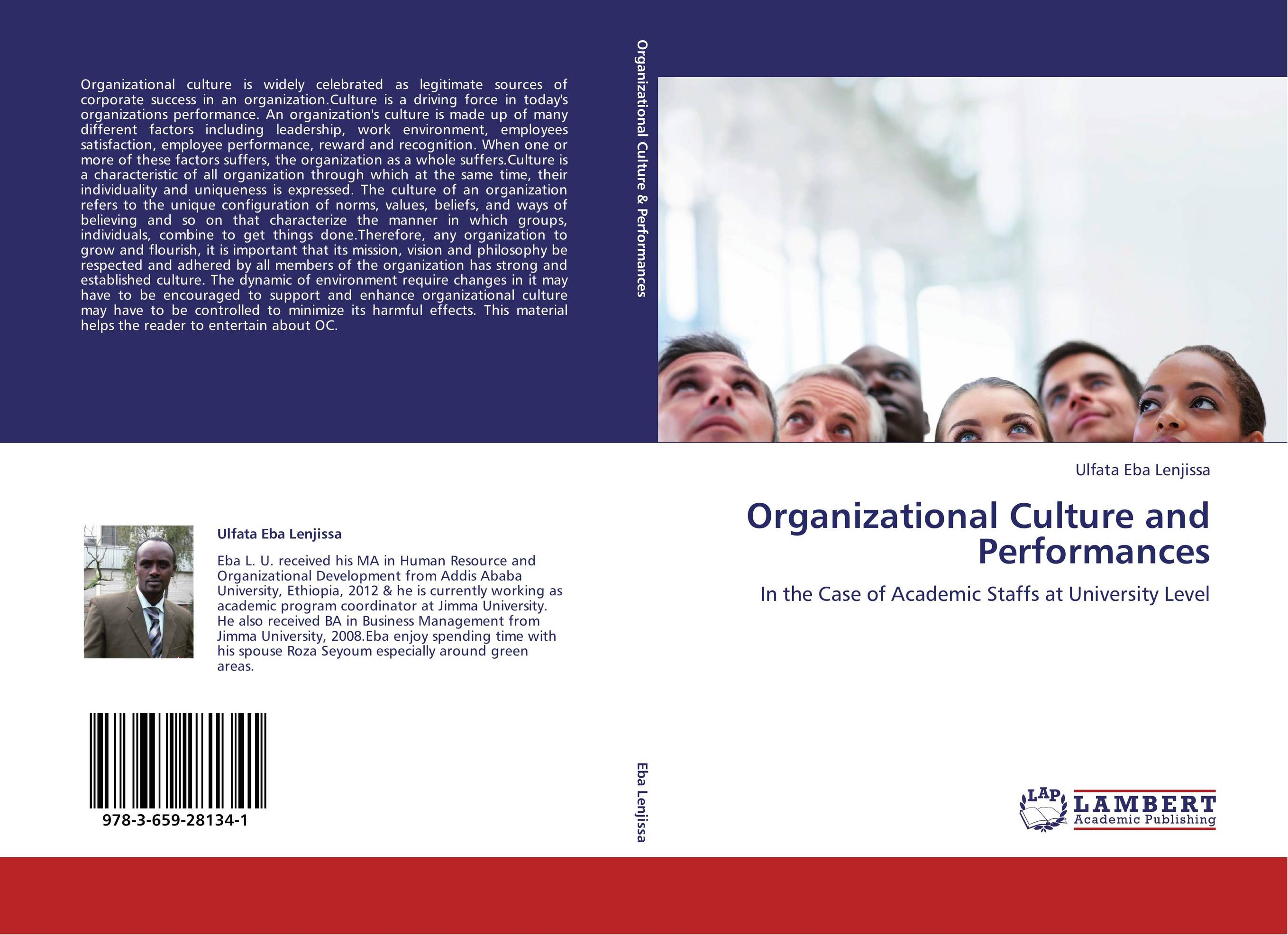 organizational culture and performance The strength of corporate culture and the reliability of firm performance how do strong corporate cultures affect firm performance much popular and scholarly attention.