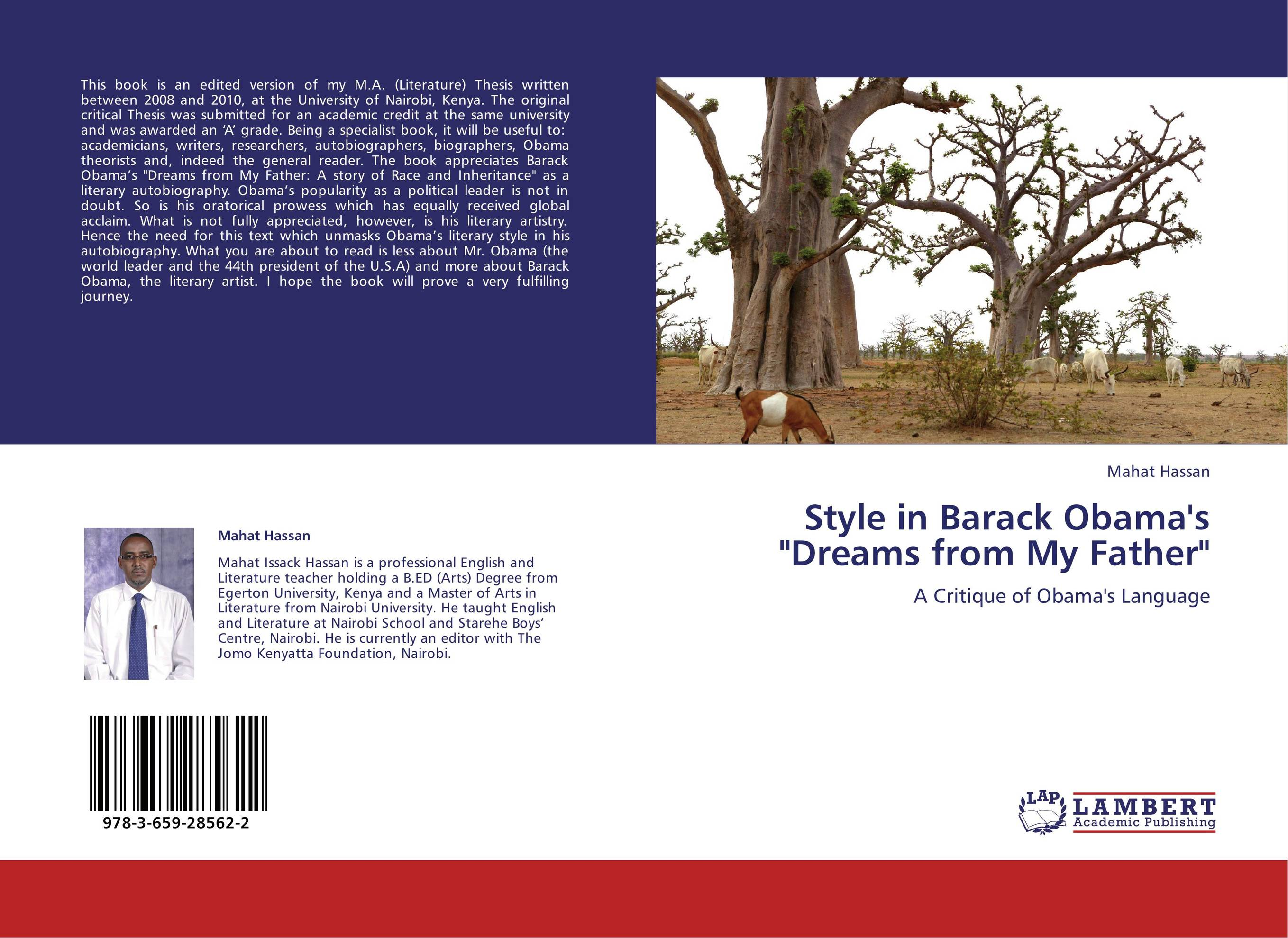 essays on barack obama dreams from my father Ms hartman read the book, dreams from my father, but chose not to review it mr obama's life story struck her as too exotic for her readers — the kenyan father, the white mother, the.