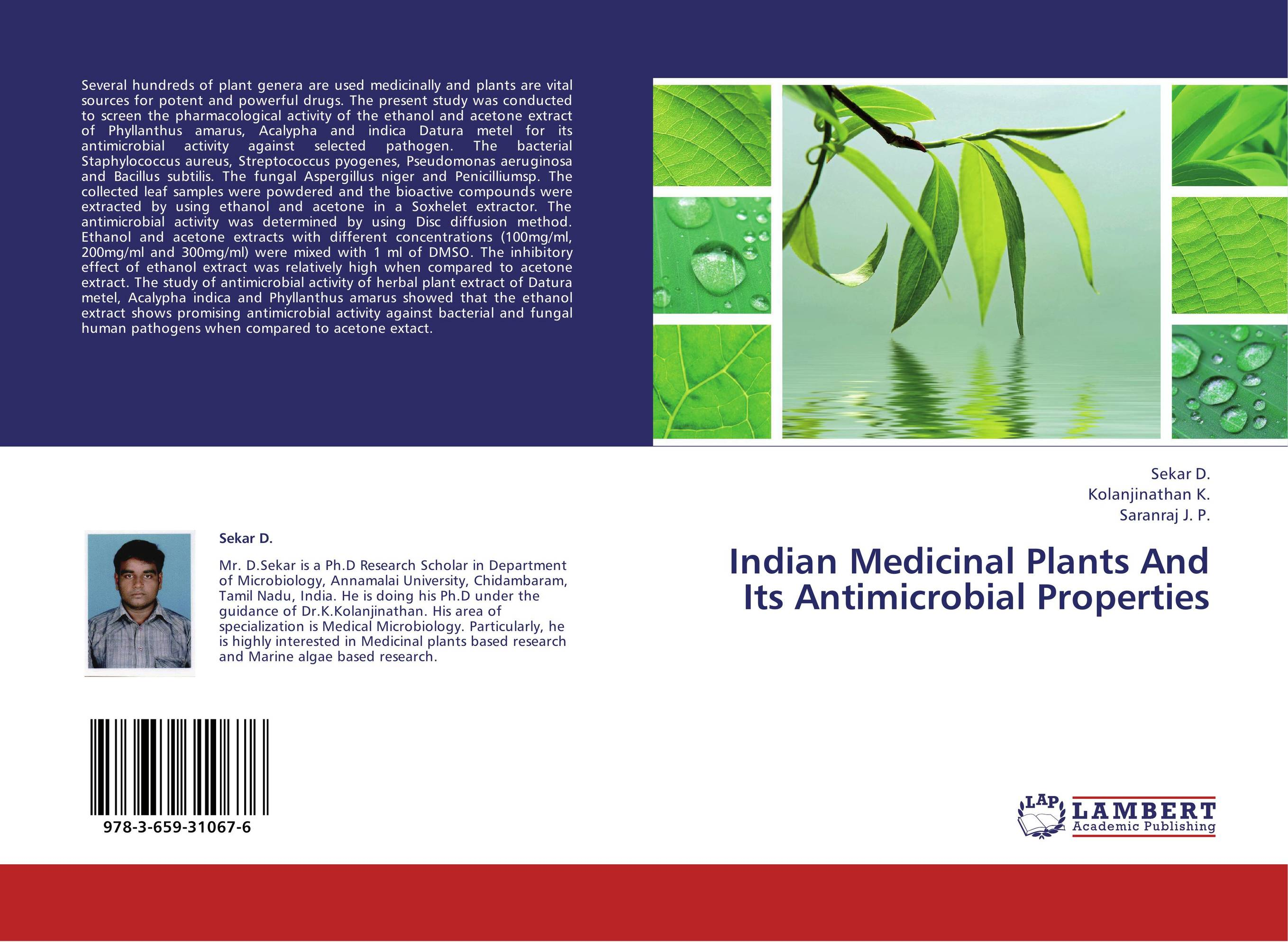 antimicrobial activity of medicinal plants thesis In the present paper, we analyze the past, present and future of medicinal plants, both as potential antimicrobial crude drugs as well as a source for natural compounds that act as new anti-infection agents.