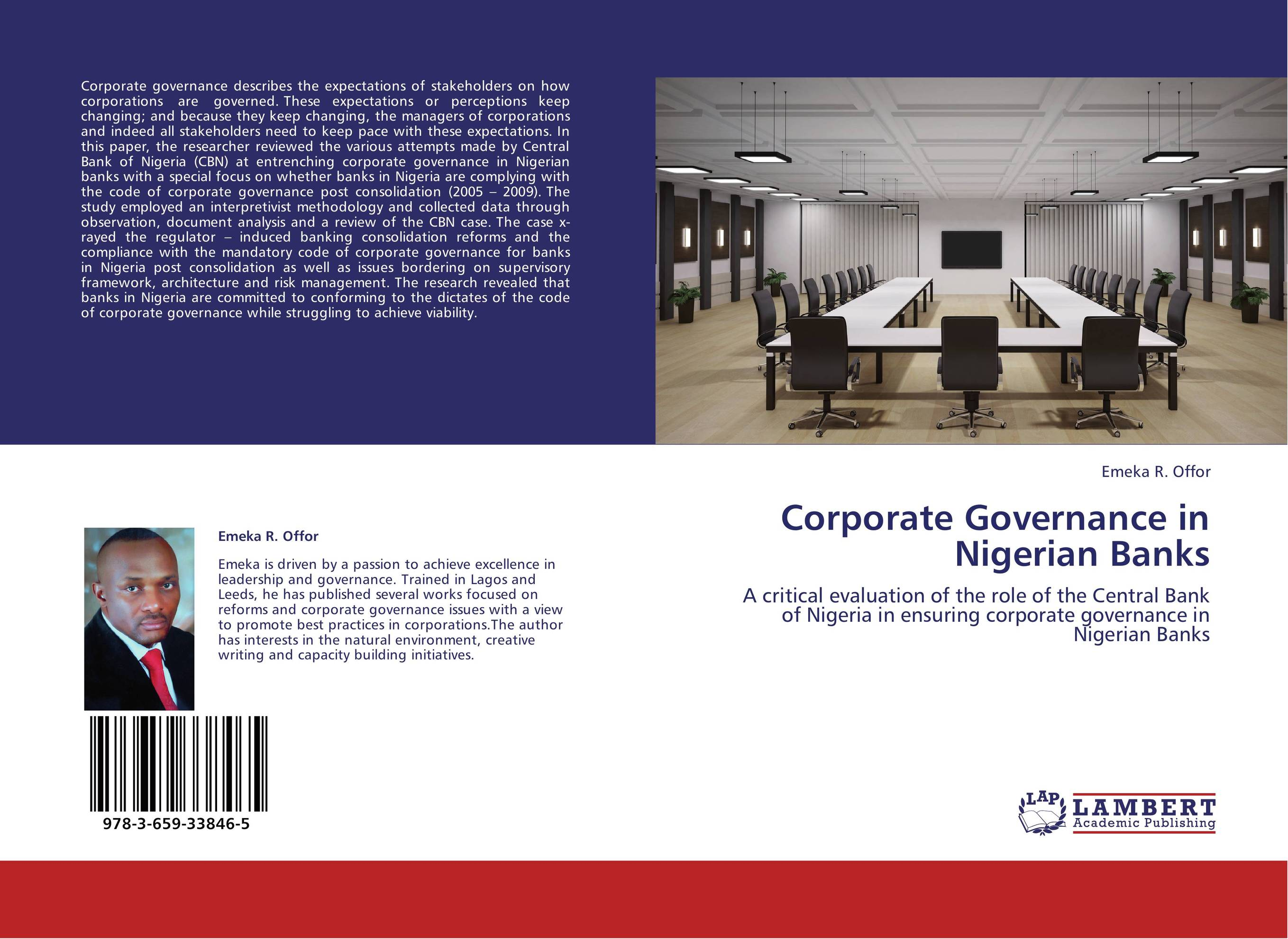 corporate governance in nigeria banks Instilling the rules of corporate governance in the private and public sectors is the only way to fight corruption if you step on big toes, that is when people get investigated and punished, but it is different in other countries like the united kingdom, the country i know best after nigeria.