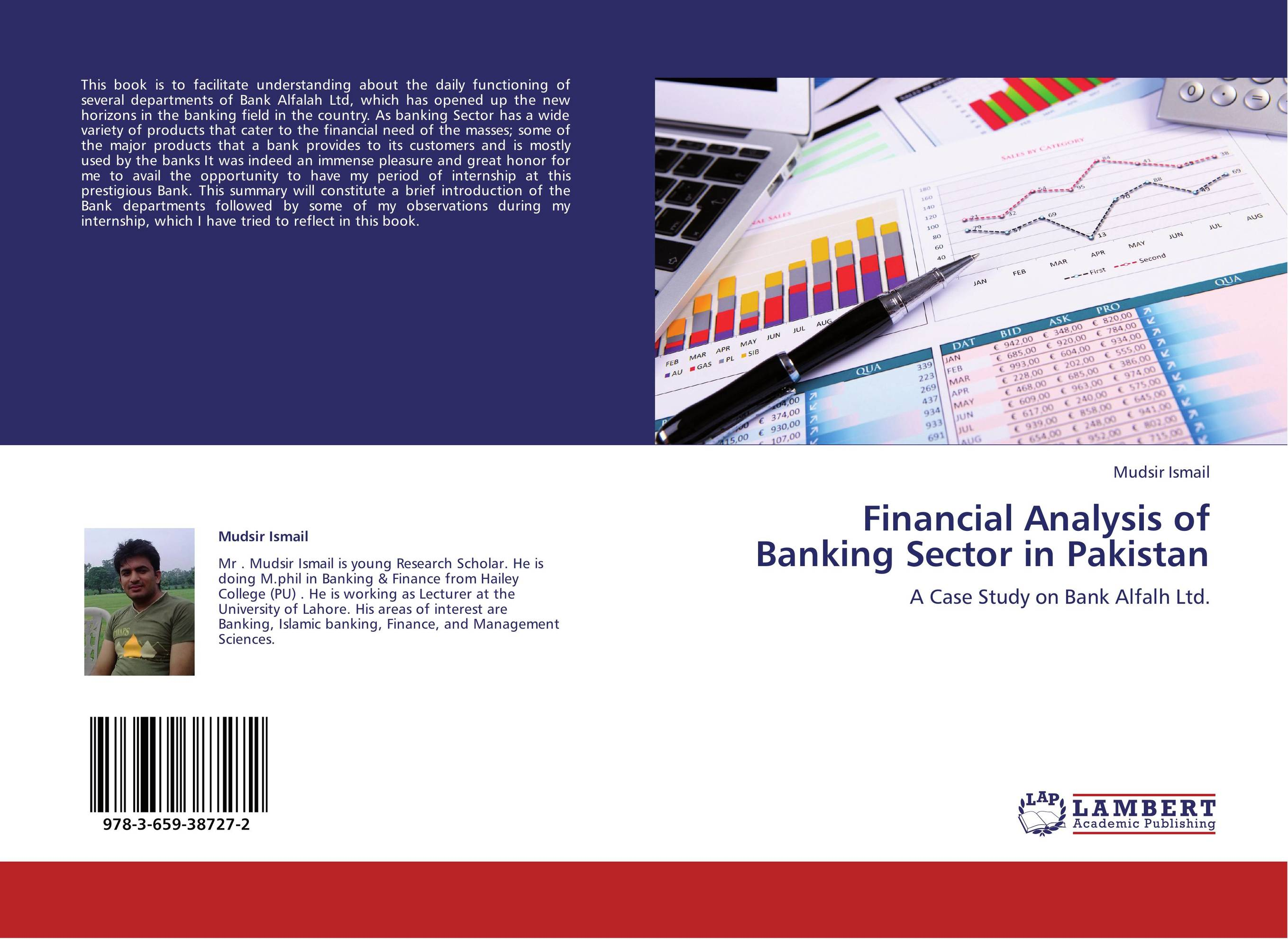 pakistans banking sector industry analysis Financial sector plays a vital role in strengthening economic growth of a country the role of china-pakistan economic corridor (cpec) and its possible impact on banking industry of pakistan is.