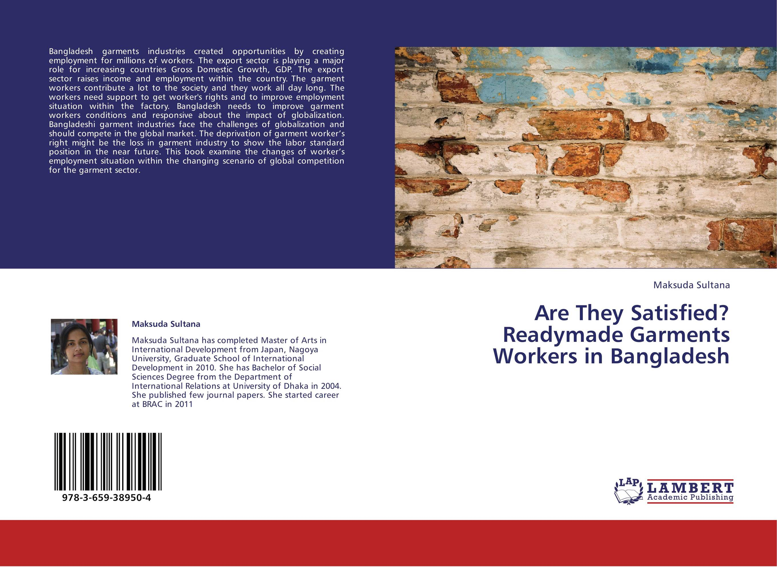 ready made garments a case study Using the ready-made garments' (rmg) industry in bangladesh as a case study, challenges and key issues relating to csr are highlighted design/methodology/approach - the paper draws from the review of existing literature, and the content analysis of two leading newspapers in bangladesh for a period of one year (july 2012-june 2013) to.