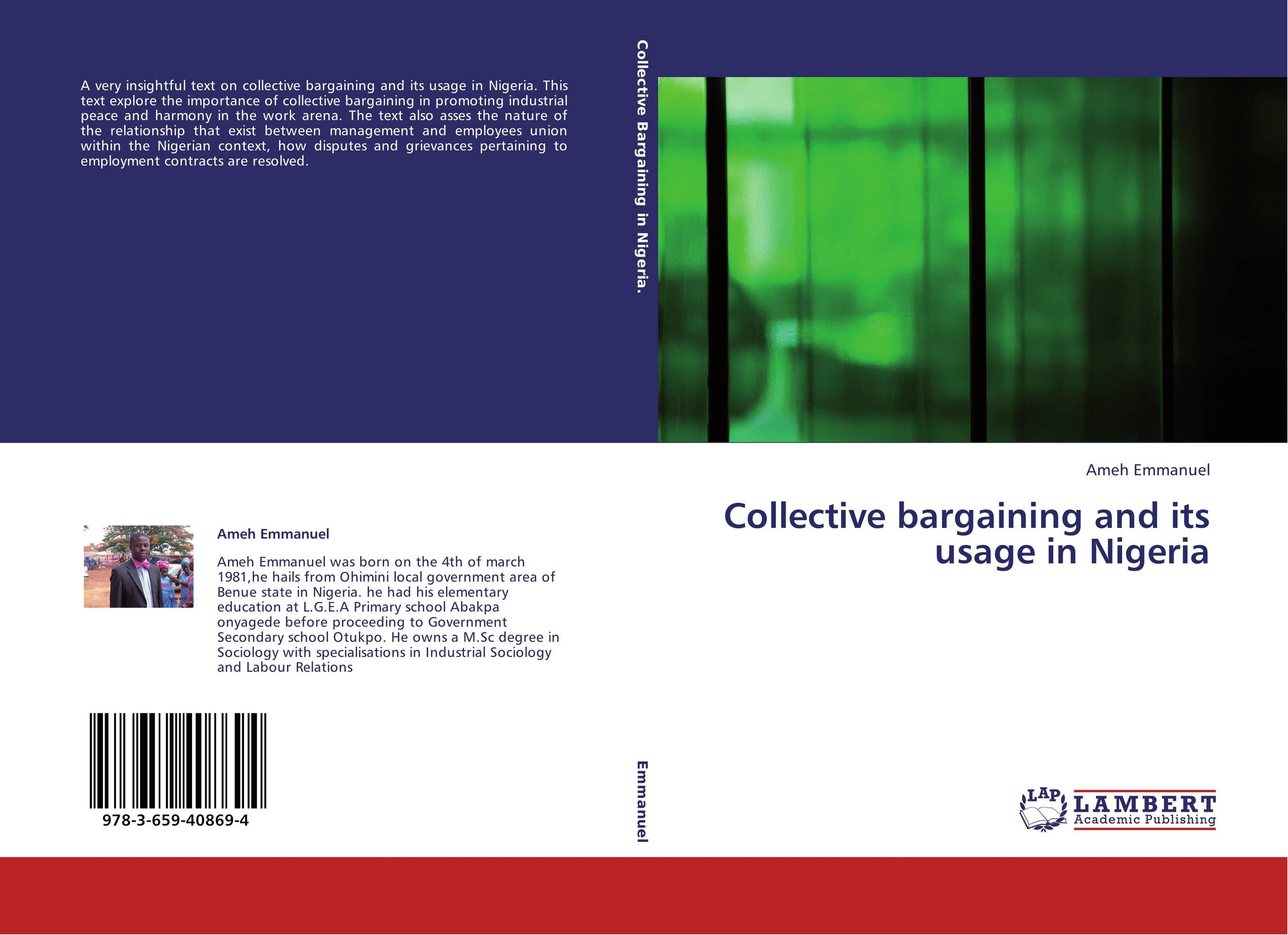 """basics of collective bargaining and its effects within globalisation Causes for the limited success of collective bargaining after making known the basic of collective bargaining """"globalization and collective bargaining."""