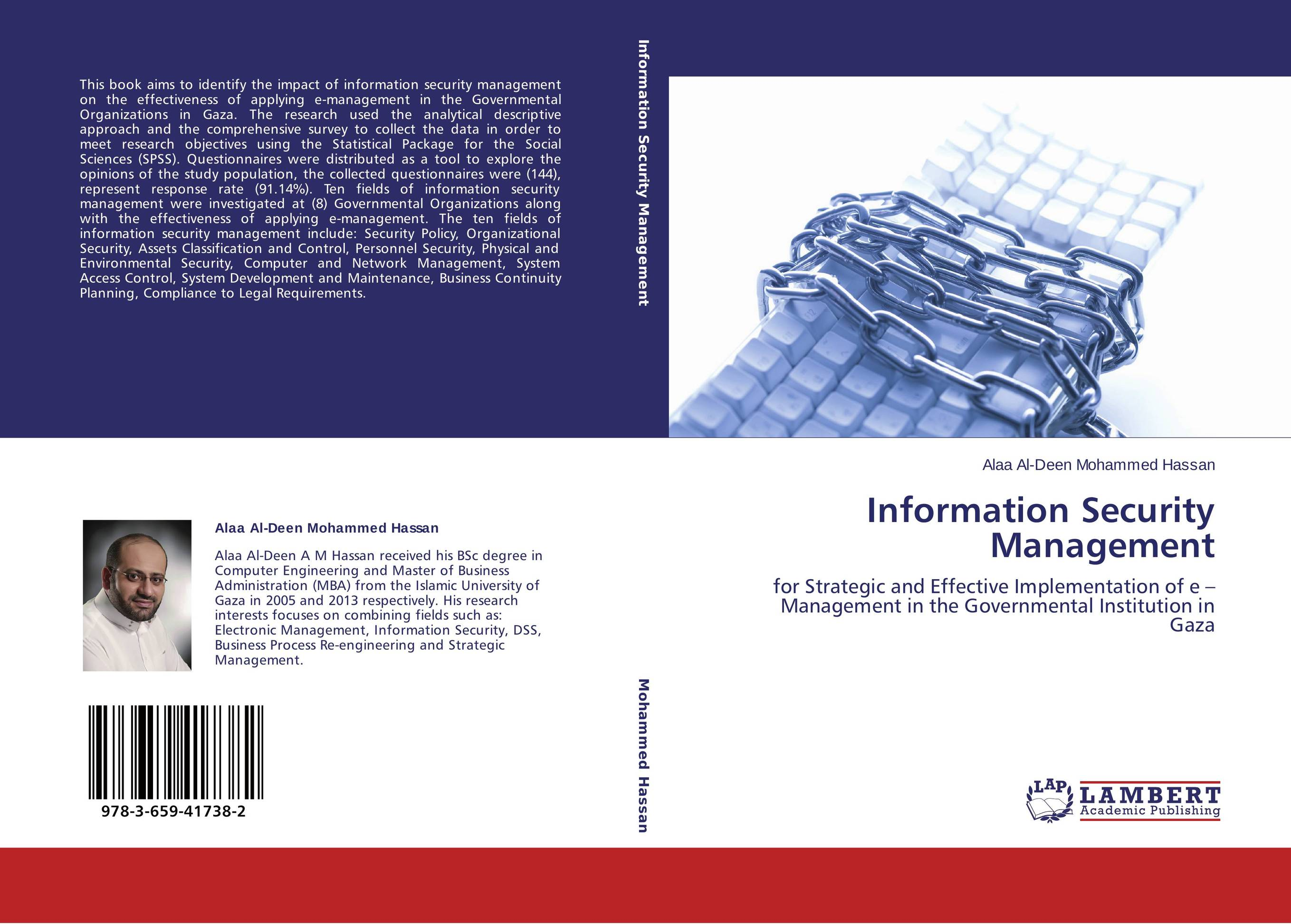 an approach to information security management The information security program is the whole complex collection of activities that support information protection an information security program involves technology, formal management processes, and the informal culture of an organization.