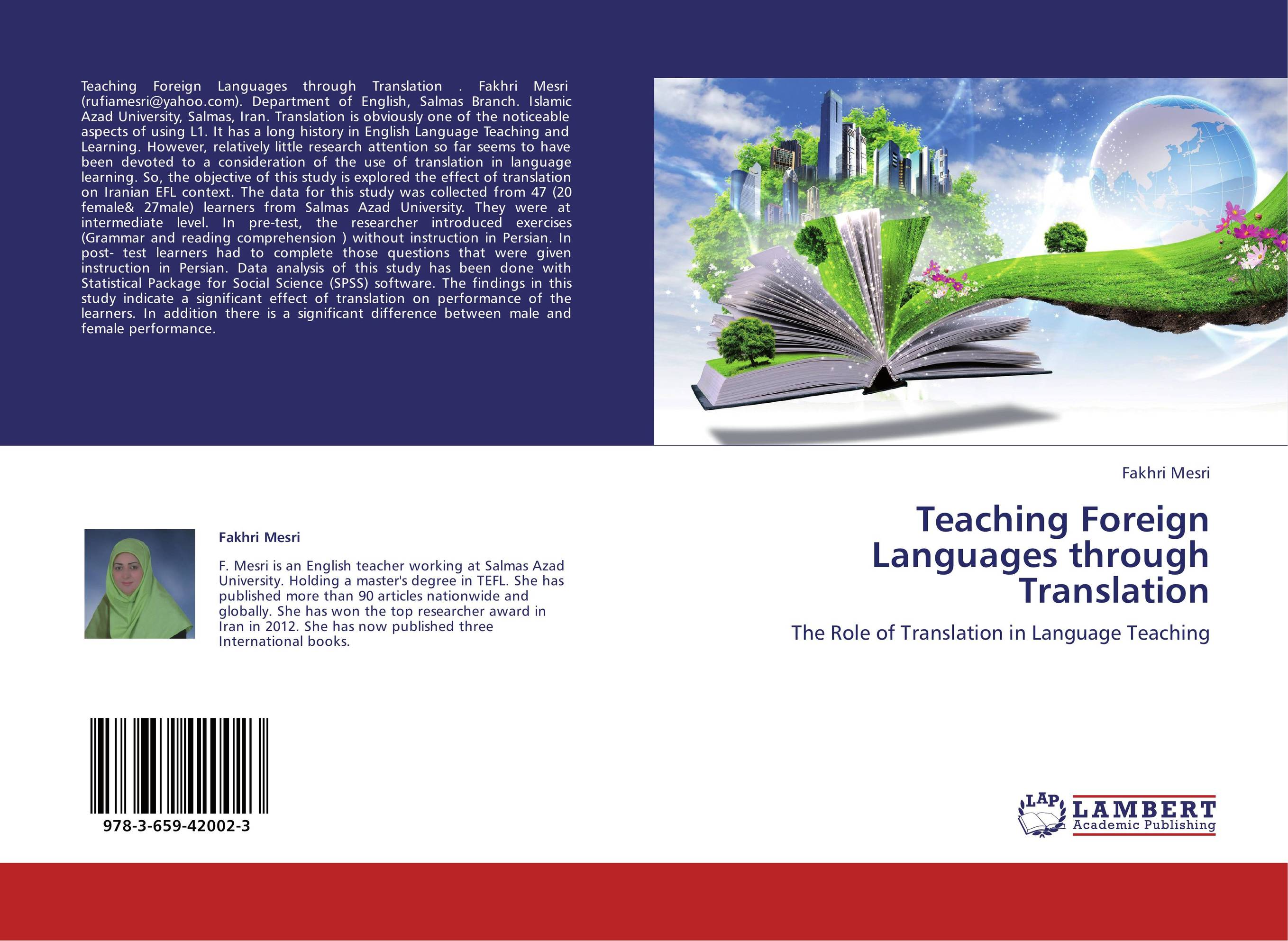 teaching english through translation The use of translation in the teaching of english has been seen as a positive asset by some and as unhelpful one by others however, in our experience as teachers, we have drawn the conclusion that translation, when used to promote learning, can be a very important tool in foreign language learning.