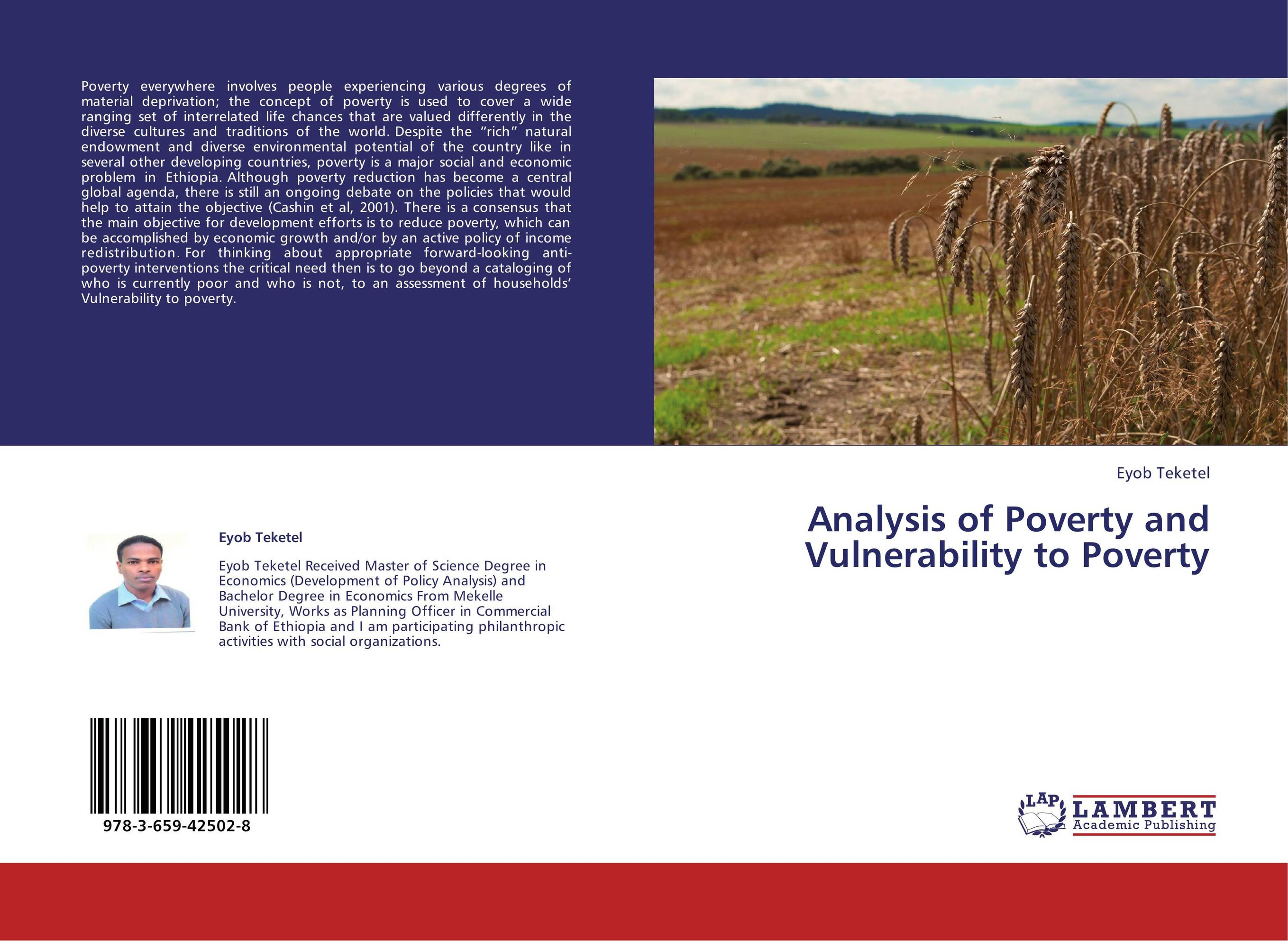 an analysis of world poverty and economic development Defining economic development through human development and standard of living principles analyzing access to social development constructs with explain gender inequality, what is causing it, and what the world is trying to do to address it understanding global extreme poverty and what is.