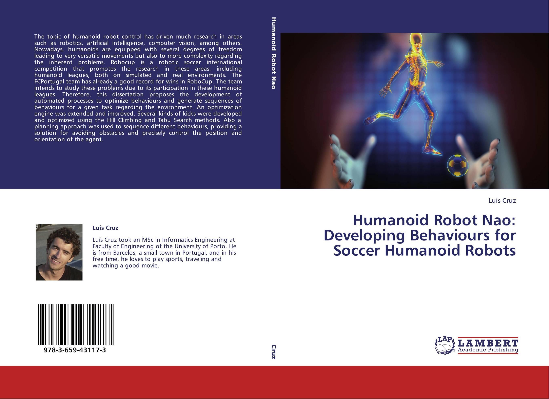 the development of humanoid robotics Development and evaluation of interactive humanoid robots takayuki kanda, member, ieee, hiroshi ishiguro, member, ieee, michita imai, member, ieee, and tetsuo ono invited paper.