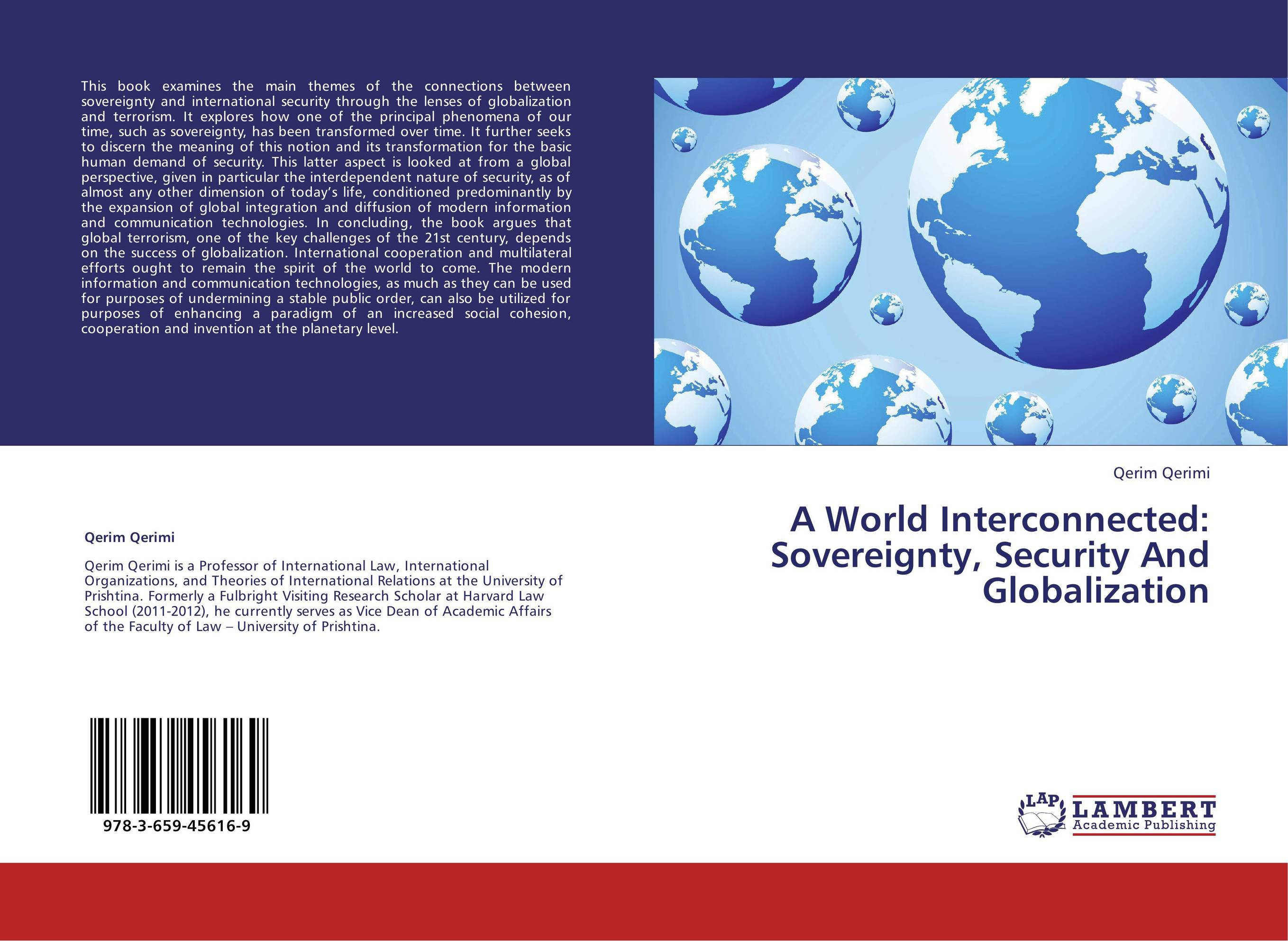 globalisation and its effect on sovereignty Sovereignty, though its meanings have empty of meaning and effect for all united nations and the more robust development of global institutions.