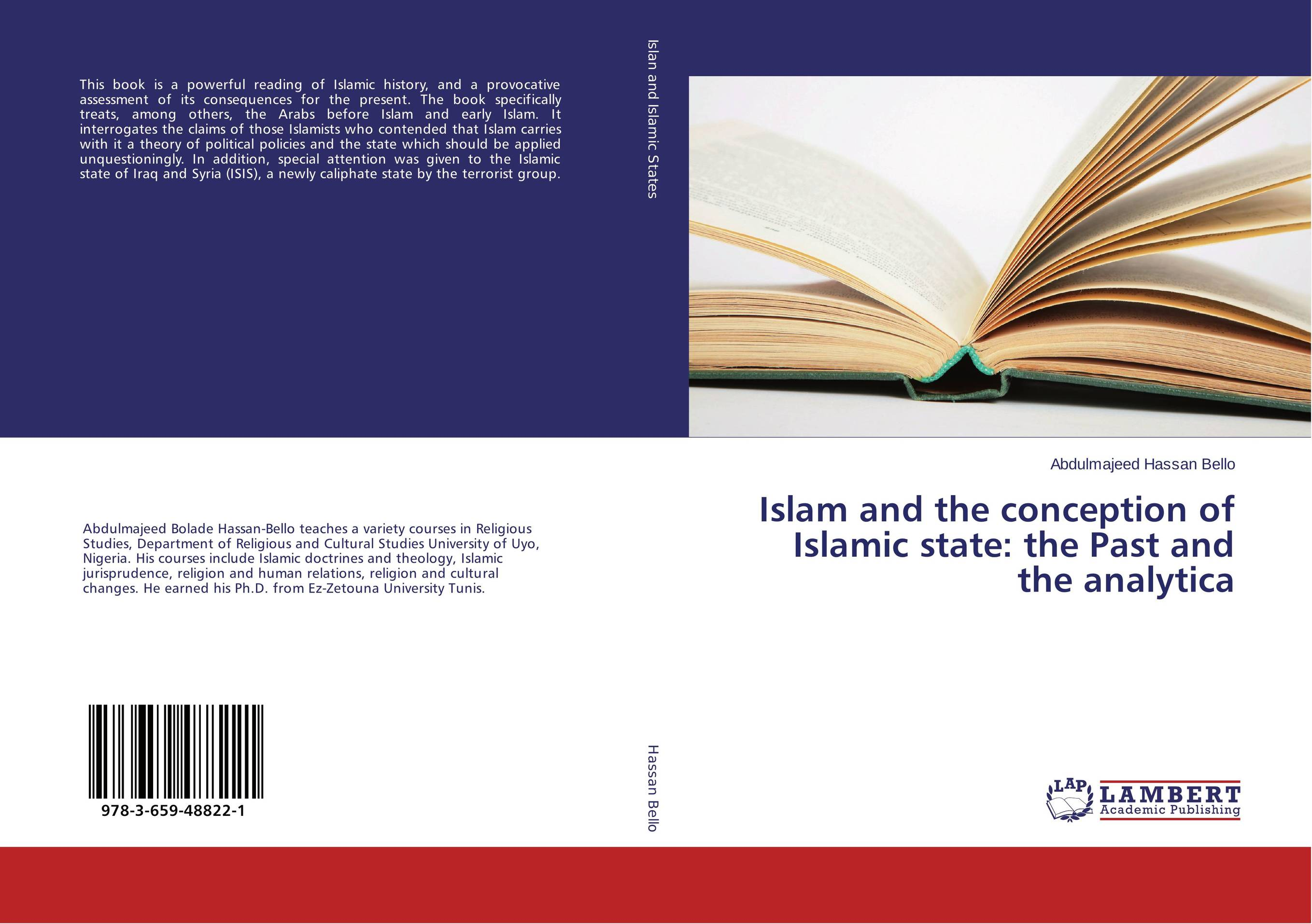 9783659488221 Islam and the conception of Islamic state the Pasthe analytica