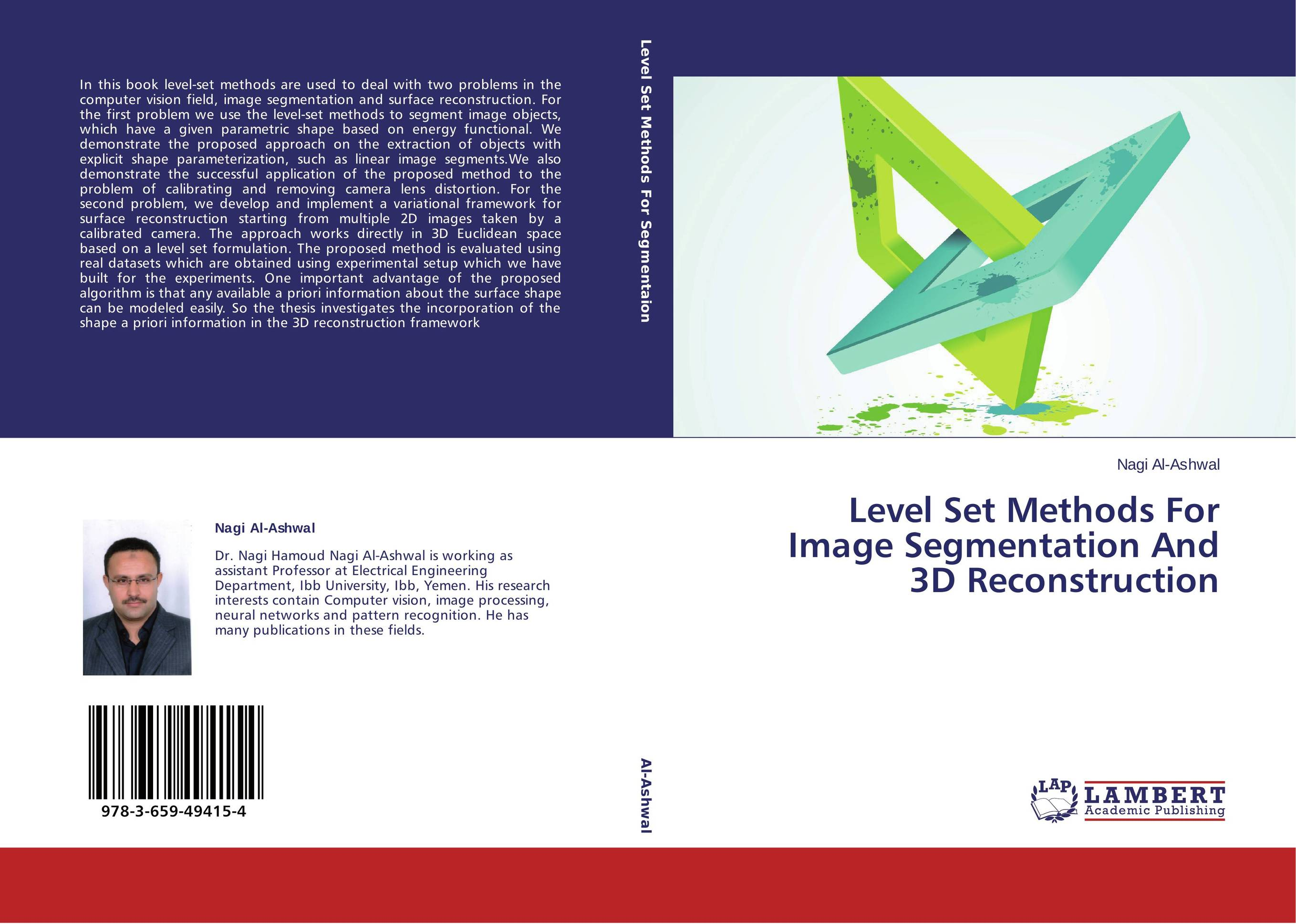 level set methd thesis Image segmentation using active contour model and level set method applied to detect oil spills the level set method is to consider the evolving interface c.