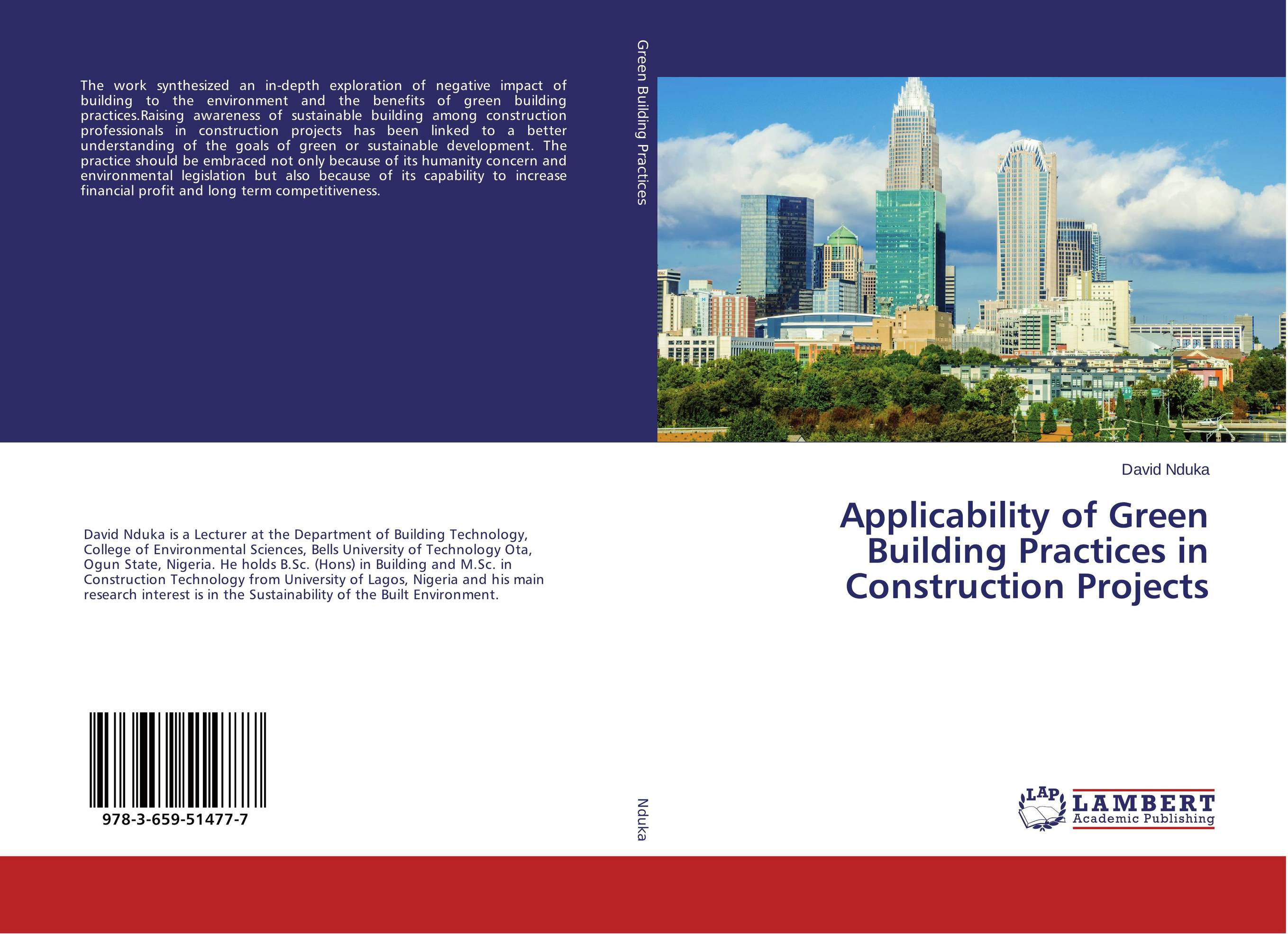 use of green building constructions environmental sciences essay The environmental impact and energy environmental sciences essay abstract the question of designing a green building has been widely made in the architecture field by scholars such as hikmat h ali and saba f al nsairat researching the development of green building assessment tools for developing countries.