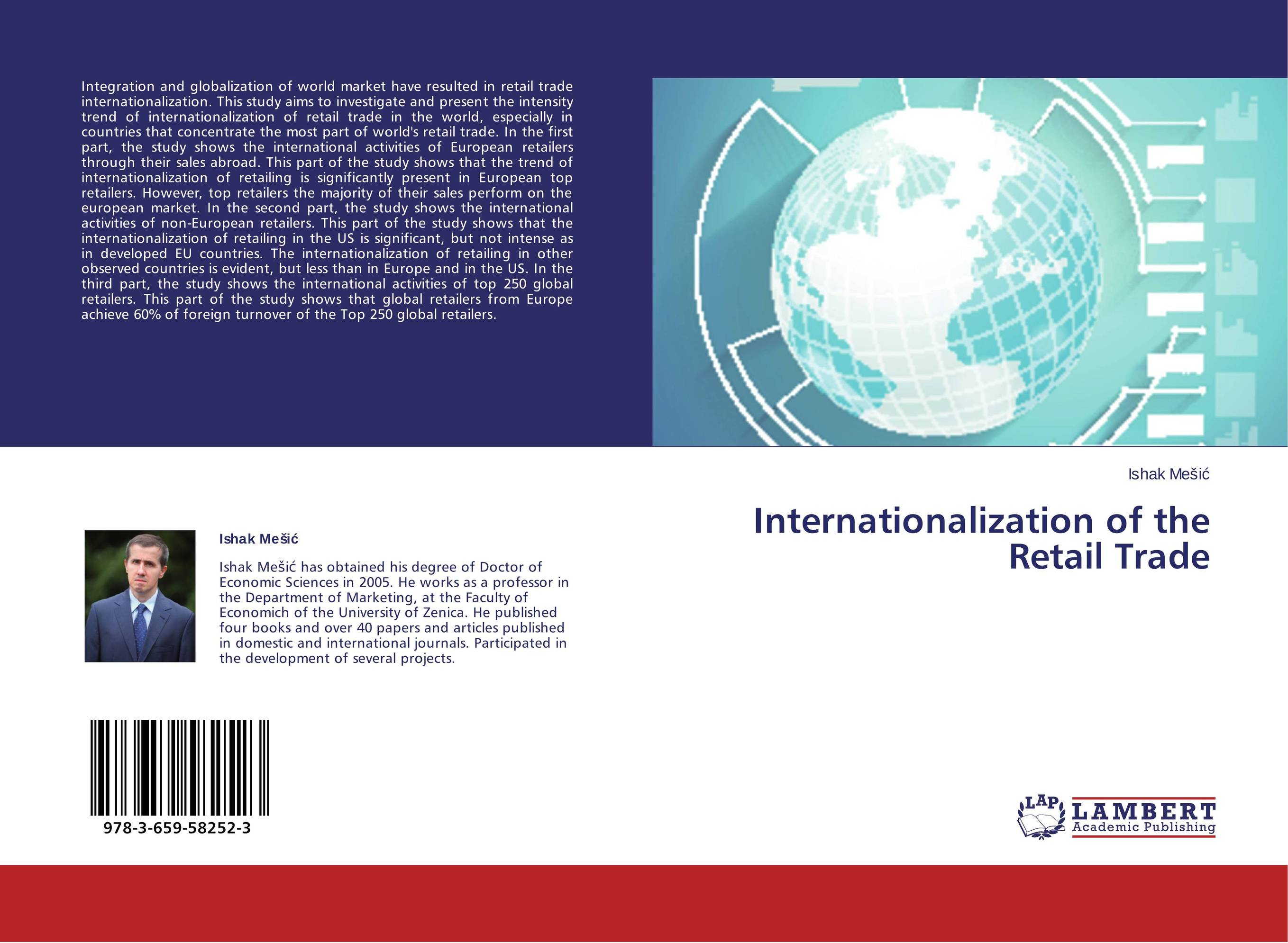 the extent of globalization in global retailing and Benefits for small retail businesses opening of trade with developing nations created a new era of inexpensive manufacturing based on the low wages paid in those countries.