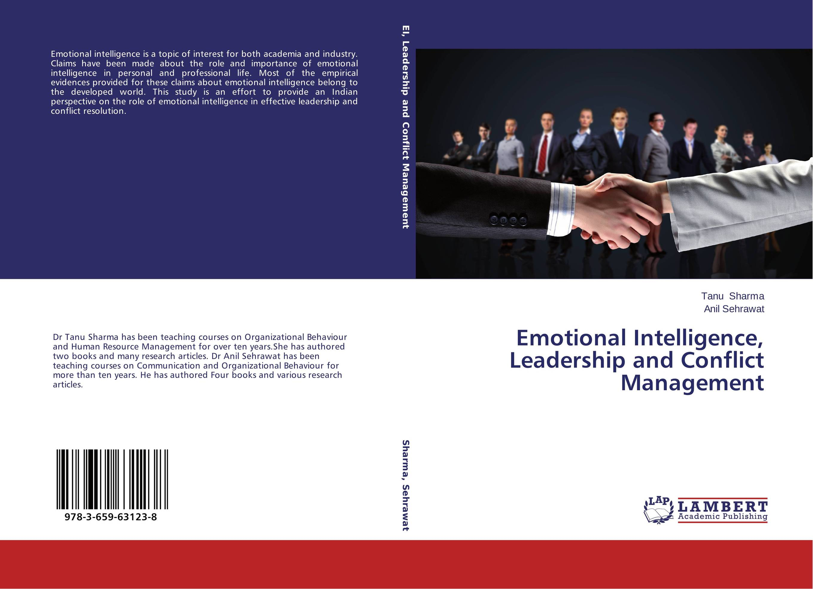 emotions and leadership the role of The question is how these emotions will be used by those in positions of leadership to retain emotional political power, to gain and retain voters, and what the consequences of emotion without.