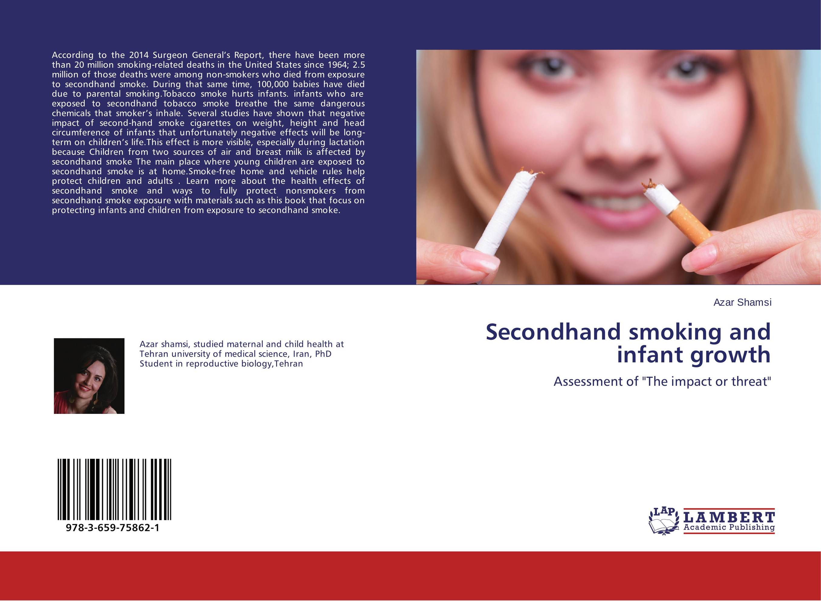 second hand smoking and its negative effects on the health of adults Read about how smoking affects your health, as well as the health of the people around you secondhand smoke is perhaps the worst effects of smoking it is the one effect that goes beyond surprised that your article fails to mention another major negative life effect from smoking (of.