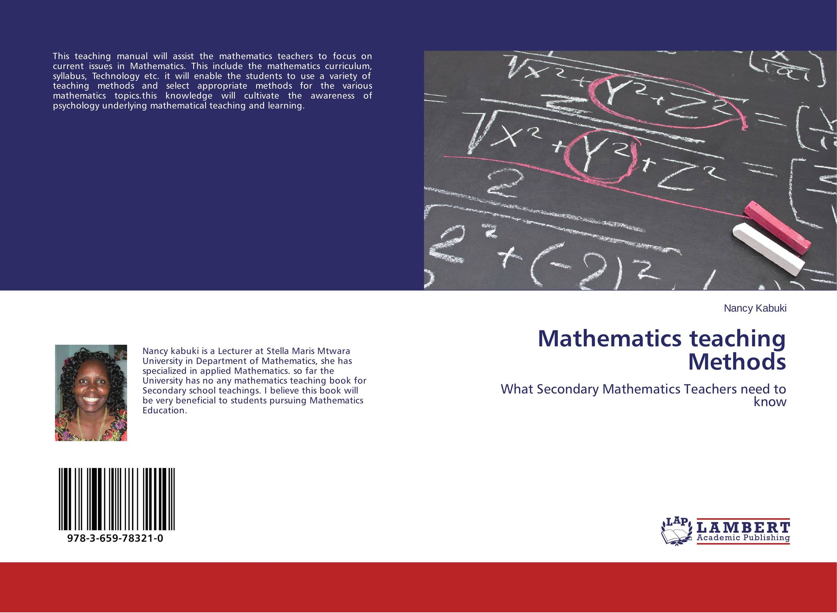 theoretical stance on learning and teaching mathematics Effective teaching: examples in history, mathematics, and science the preceding chapter explored implications of research on learning for general issues relevant to the design of effective learning environments.