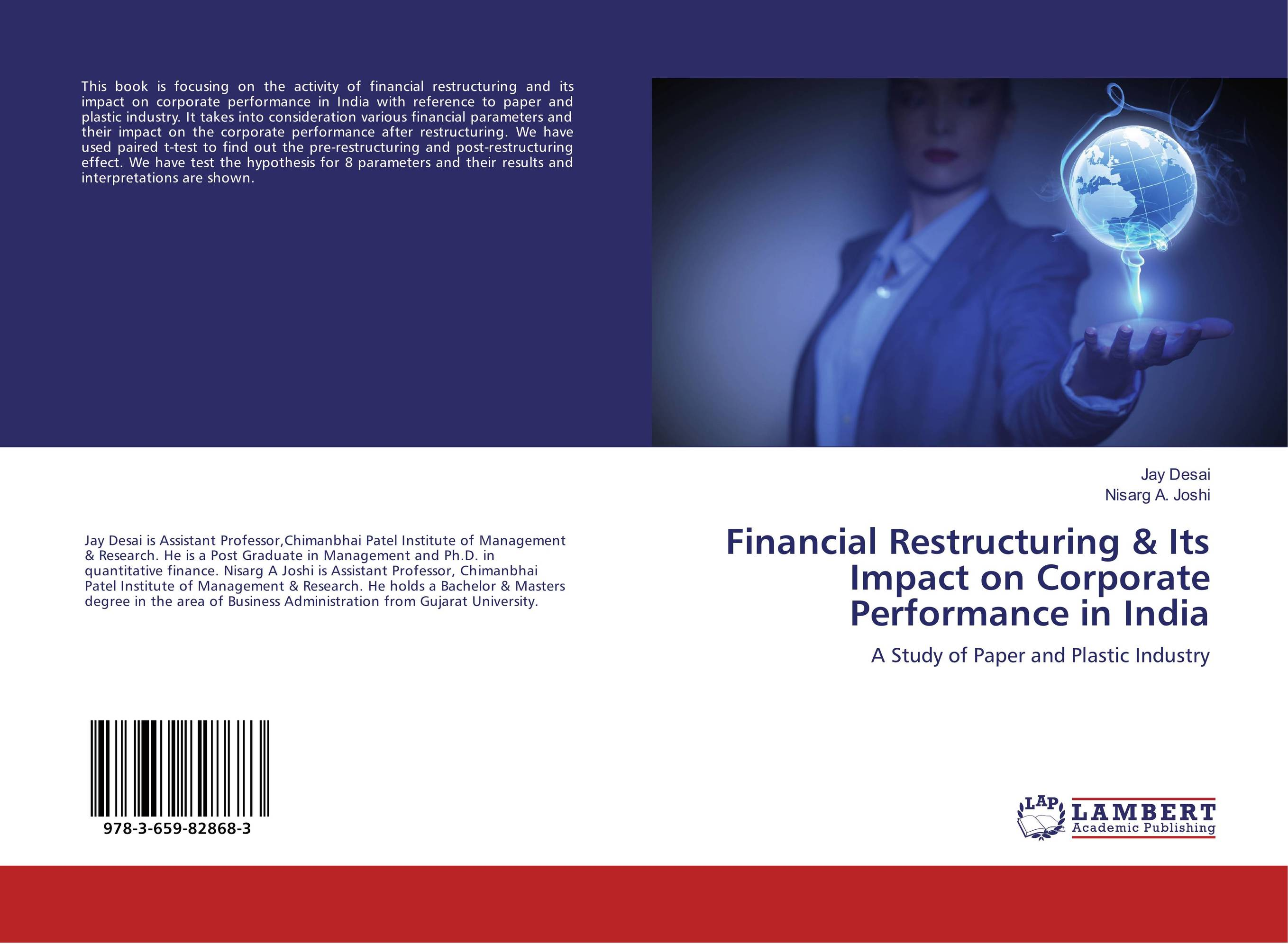 corporate debt restructuring in india The case presents the issues involved in the corporate debt restructuring (cdr) of a financially stressed company the rationale and process for cdr and also the contributory factors for the success or failure of the cdr exercise are highlighted a consortium of banks is convening a meeting to.
