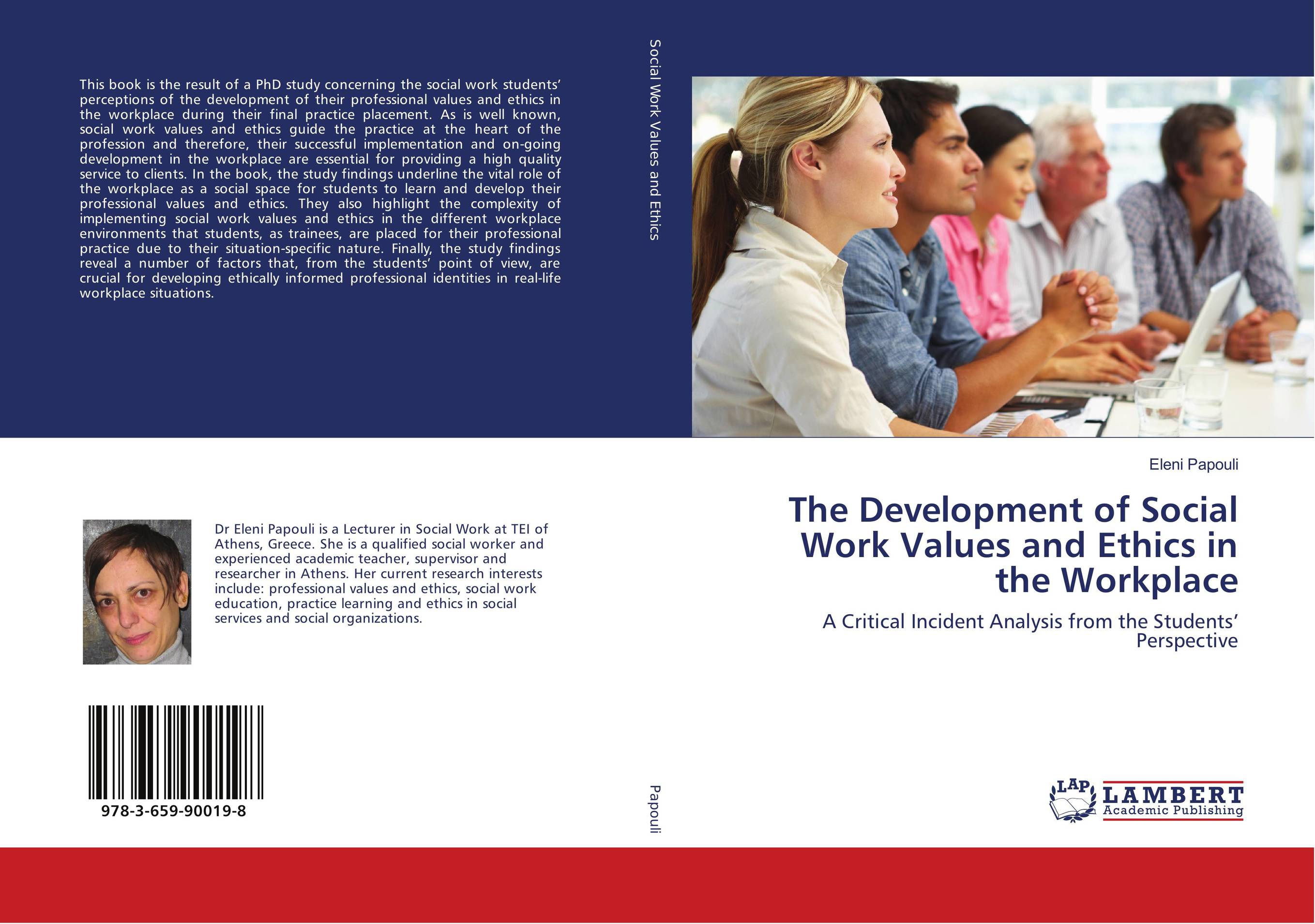 professional values and ethics of social work This program will address the integration of core values and ethics of the social work profession into contemporary social work practice.