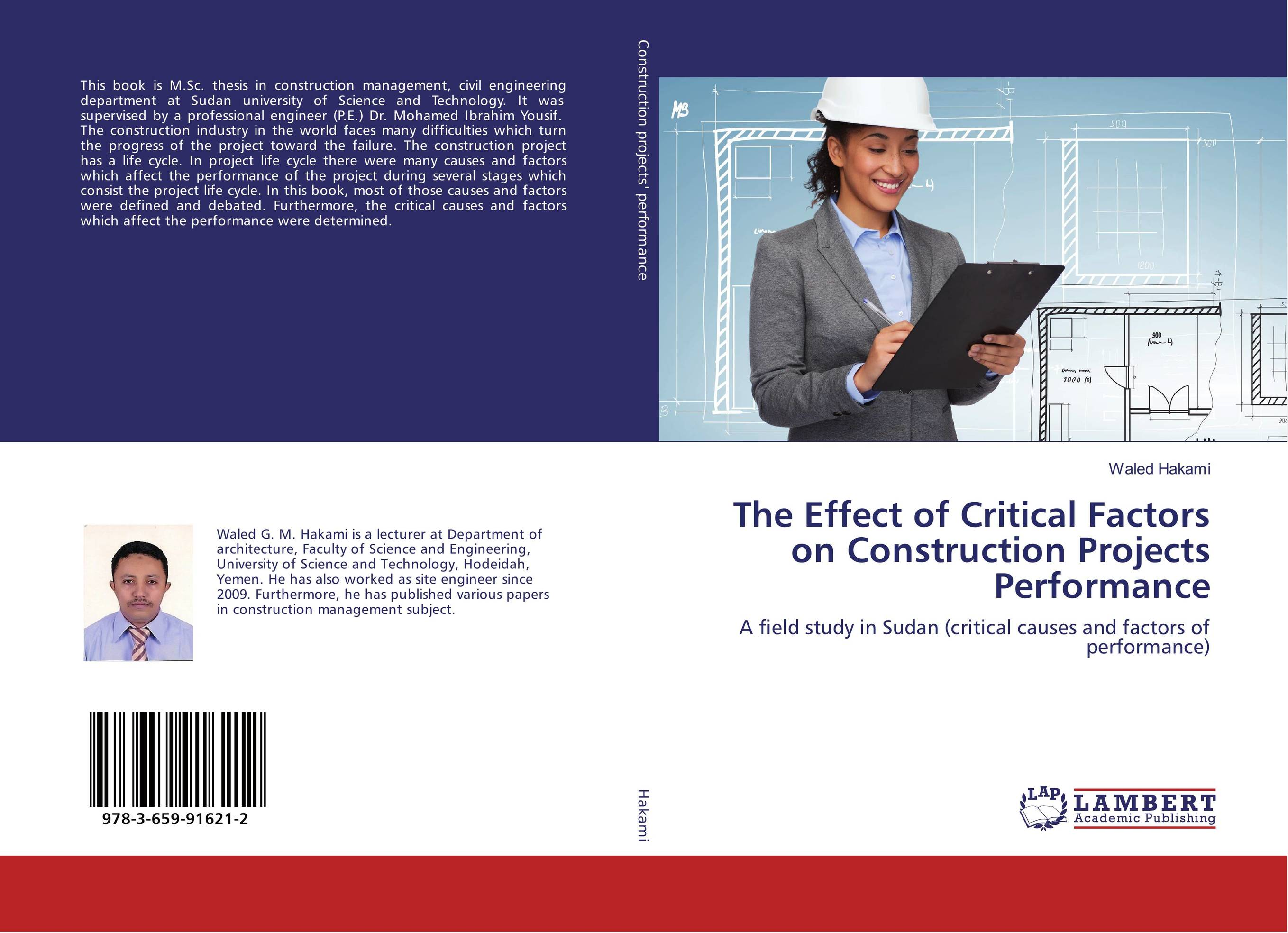 critical factors affecting project performance construction essay Pm world journal critical success factors for the construction industry vol v, issue viii - august 2016 by zakari tsiga, michael emes, alan smith construction industry.