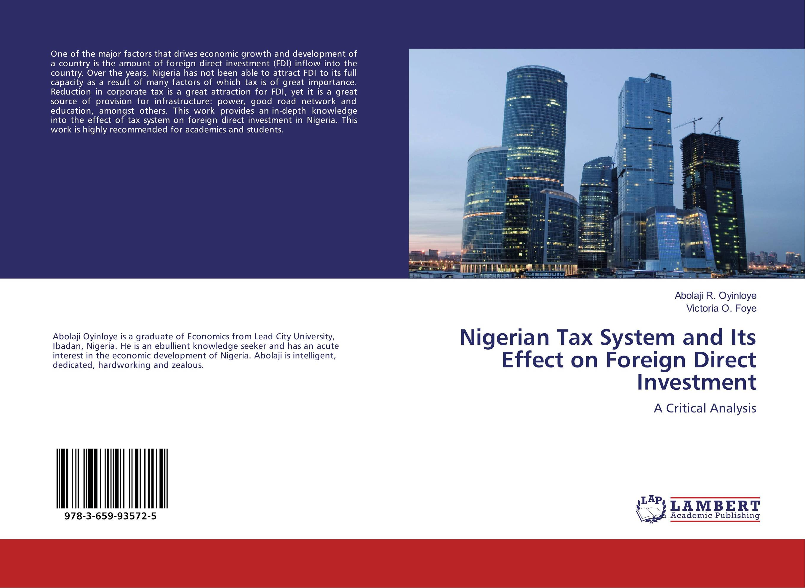 a critical analysis of fdi in In contemporary society, foreign direct investment has often been considered as a vital source for development and even for sustainable development, one of the major goals in the world we live today, found among the areas of preoccupation for researchers and policy makers.