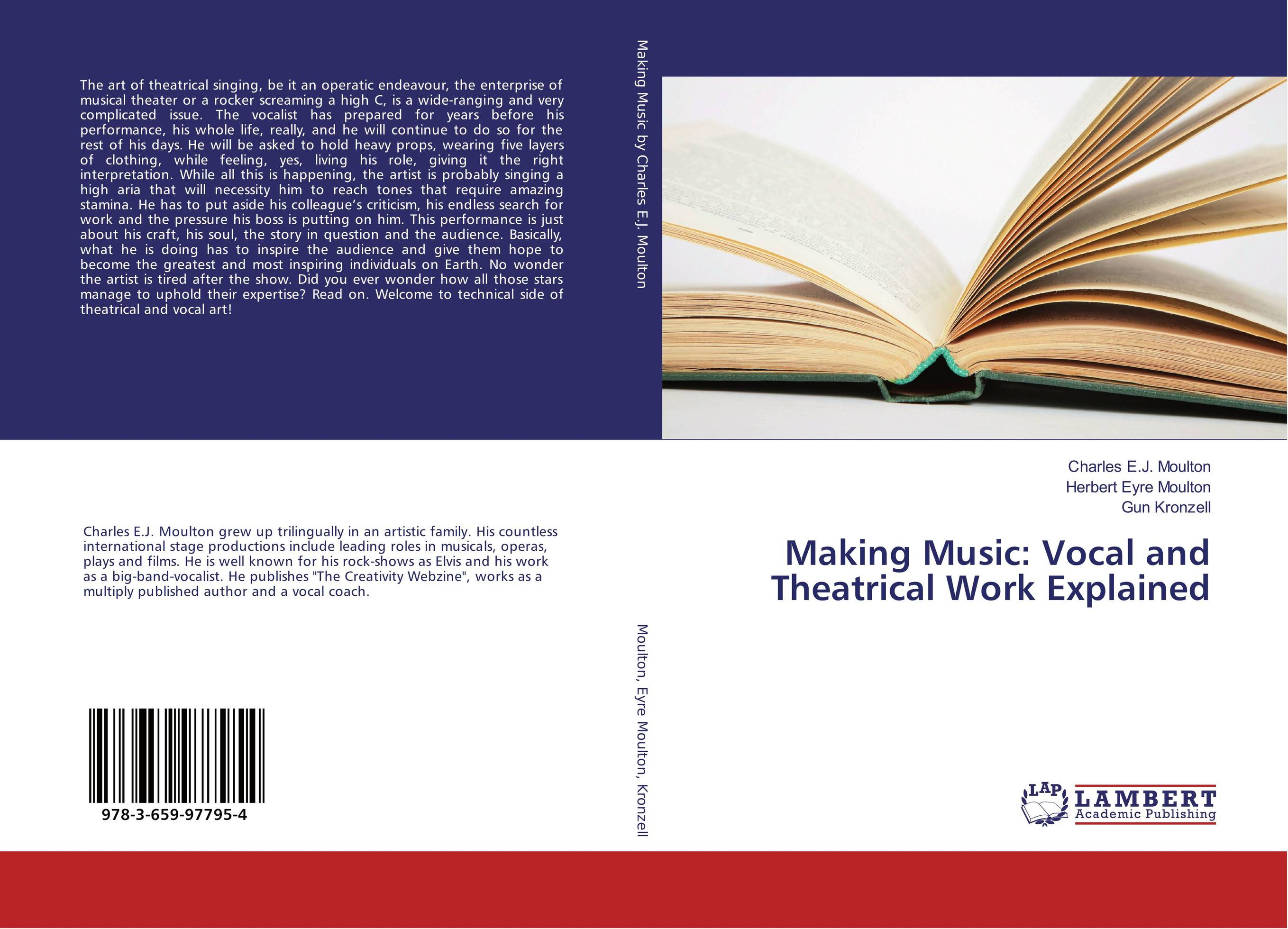 9783659977954 Making Music Vocal and Theatrical Work Explained Charles E.J. M