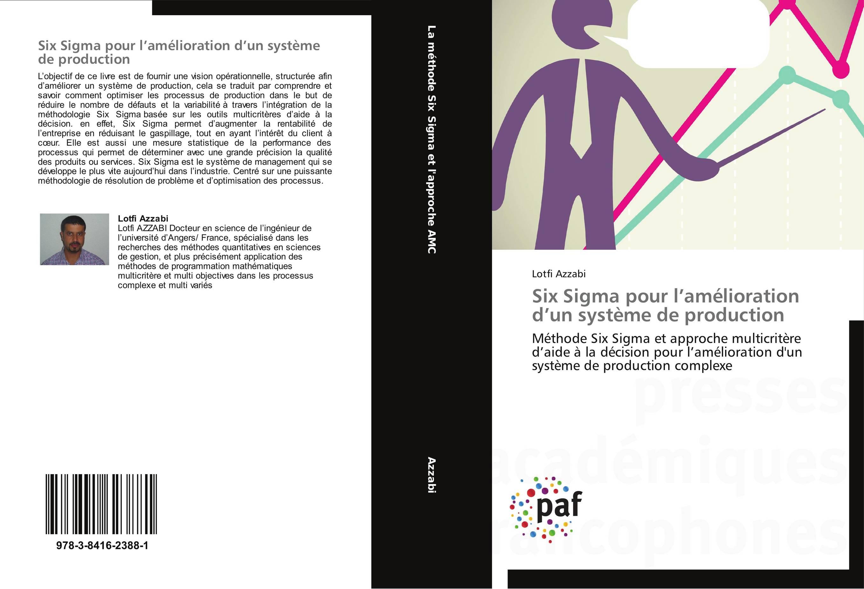 9783841623881 Six Sigma pour l'amélioration d'un système de production - Lotfi A