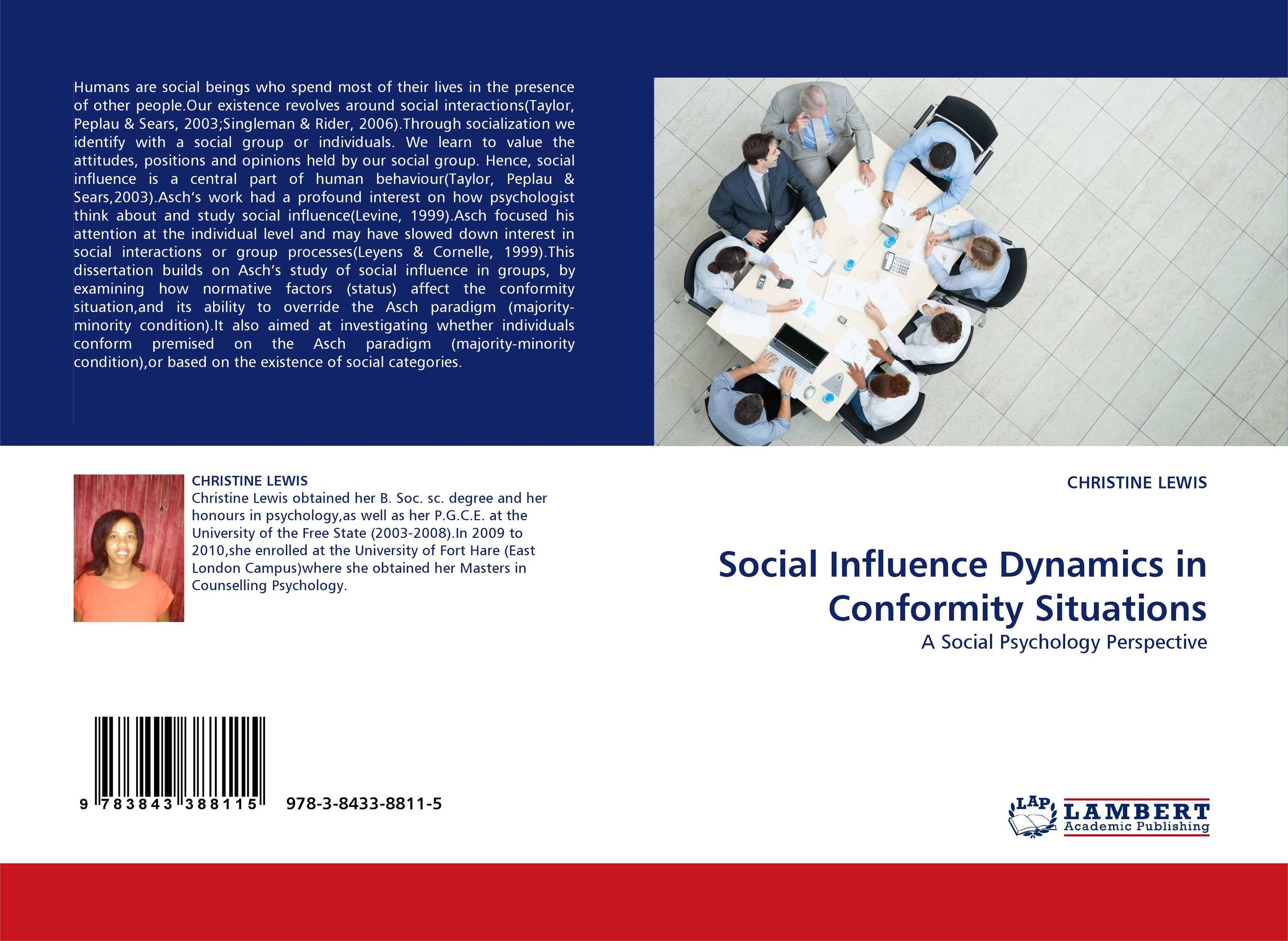 psychology of social influence Social psychology is the scientific study of how people's thoughts, feelings, and behaviors are influenced by the actual, imagined, or implied presence of others the terms thoughts, feelings, and behaviors include all of the psychological variables that are measurable in a human being.