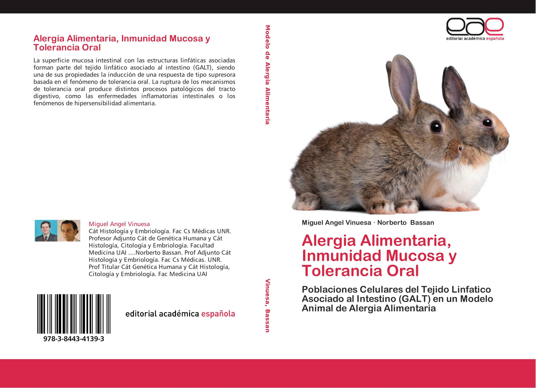 Alergia Alimentaria, Inmunidad Mucosa y Tolerancia Oral